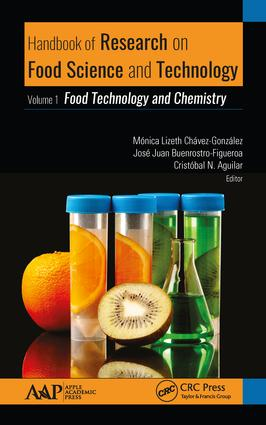 Handbook of Research on Food Science and Technology: Volume 1: Food Technology and Chemistry book cover