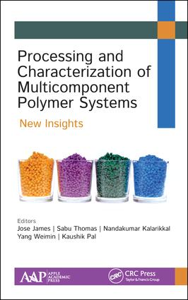 Processing and Characterization of Multicomponent Polymer Systems: New Insights book cover