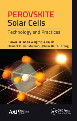 Perovskite Solar Cells: Technology and Practices, 1st Edition (Hardback) book cover
