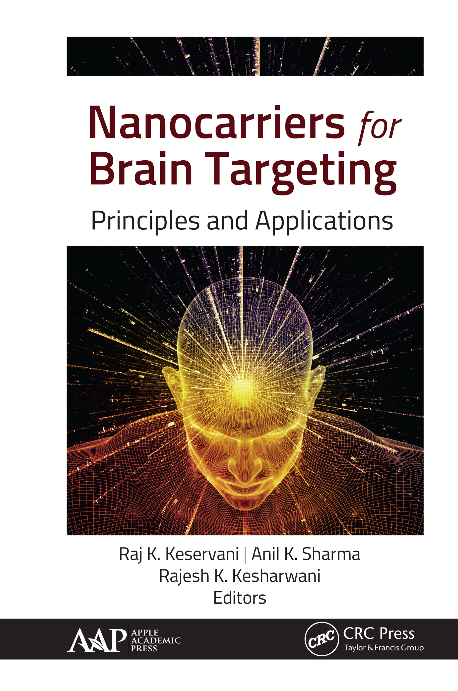 Nanocarriers for Brain Targeting: Principles and Applications, 1st Edition (Hardback) book cover