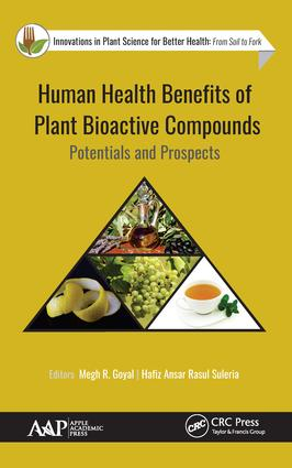 Human Health Benefits of Plant Bioactive Compounds: Potentials and Prospects, 1st Edition (Hardback) book cover
