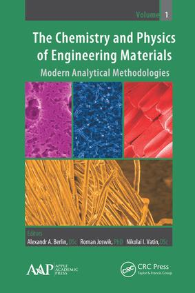 The Chemistry and Physics of Engineering Materials: Modern Analytical Methodologies book cover