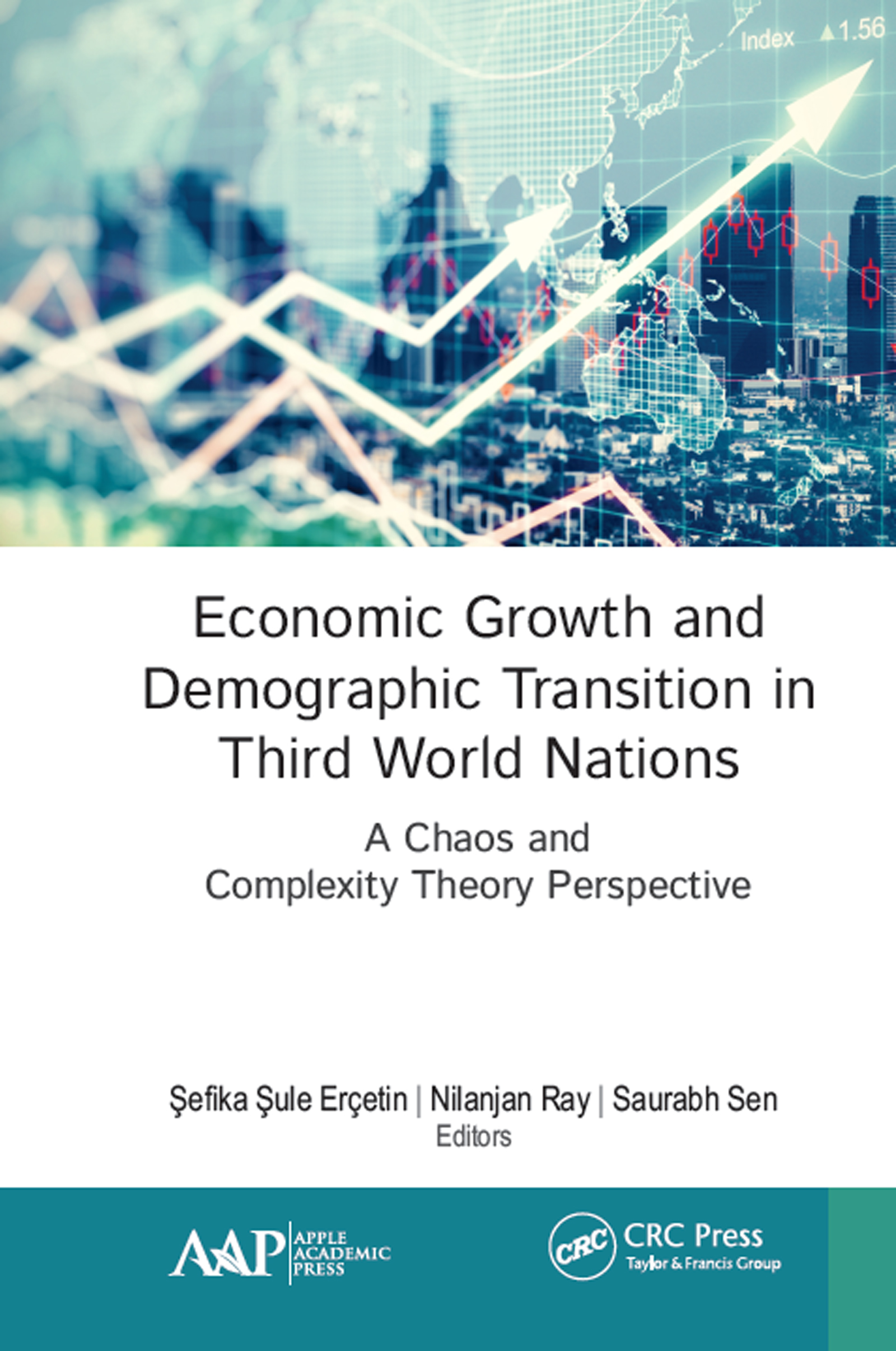 Economic Growth and Demographic Transition in Third World Nations: A Chaos and Complexity Theory Perspective book cover
