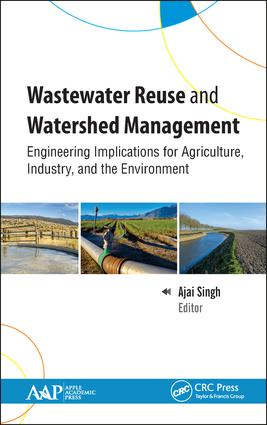 Wastewater Reuse and Watershed Management: Engineering Implications for Agriculture, Industry, and the Environment, 1st Edition (Hardback) book cover