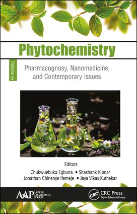 Phytochemistry: Volume 2: Pharmacognosy, Nanomedicine, and Contemporary Issues, 1st Edition (Hardback) book cover