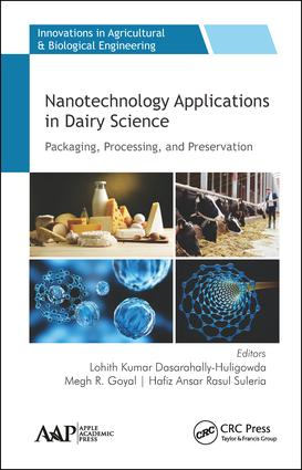 Nanotechnology Applications in Dairy Science: Packaging, Processing, and Preservation book cover