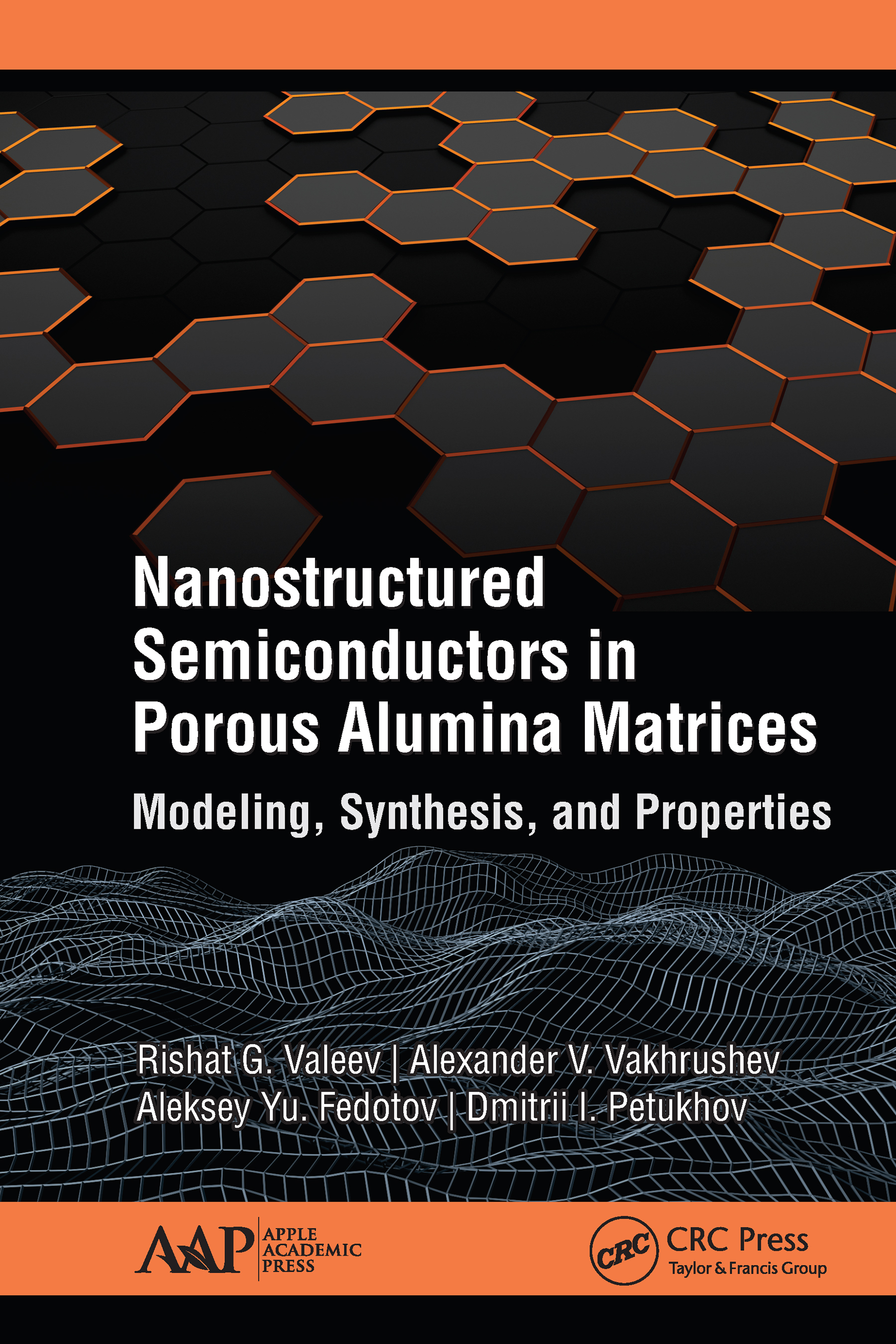 Nanostructured Semiconductors in Porous Alumina Matrices: Modeling, Synthesis, and Properties book cover