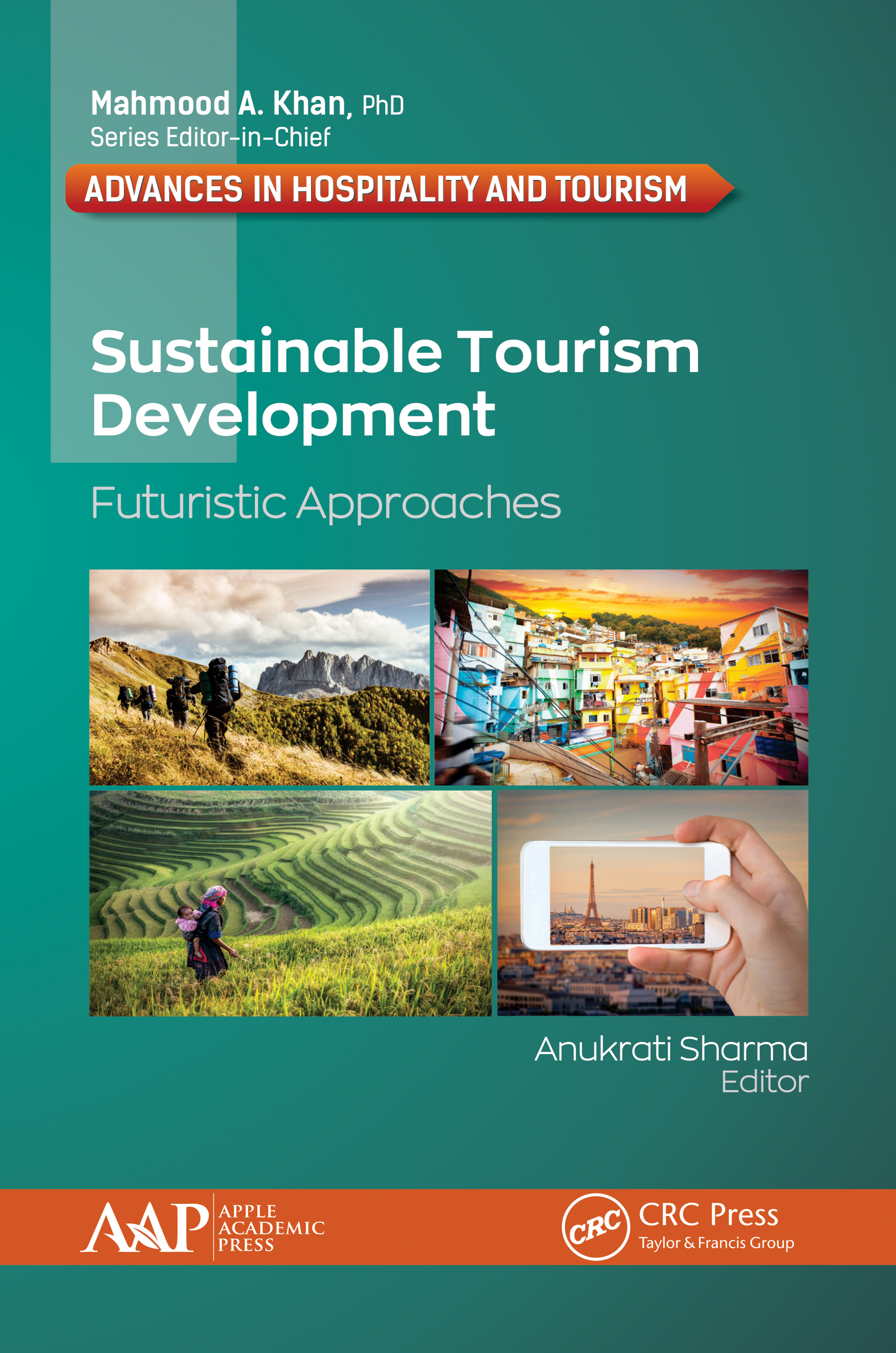 Sustainable Tourism Development: Futuristic Approaches book cover
