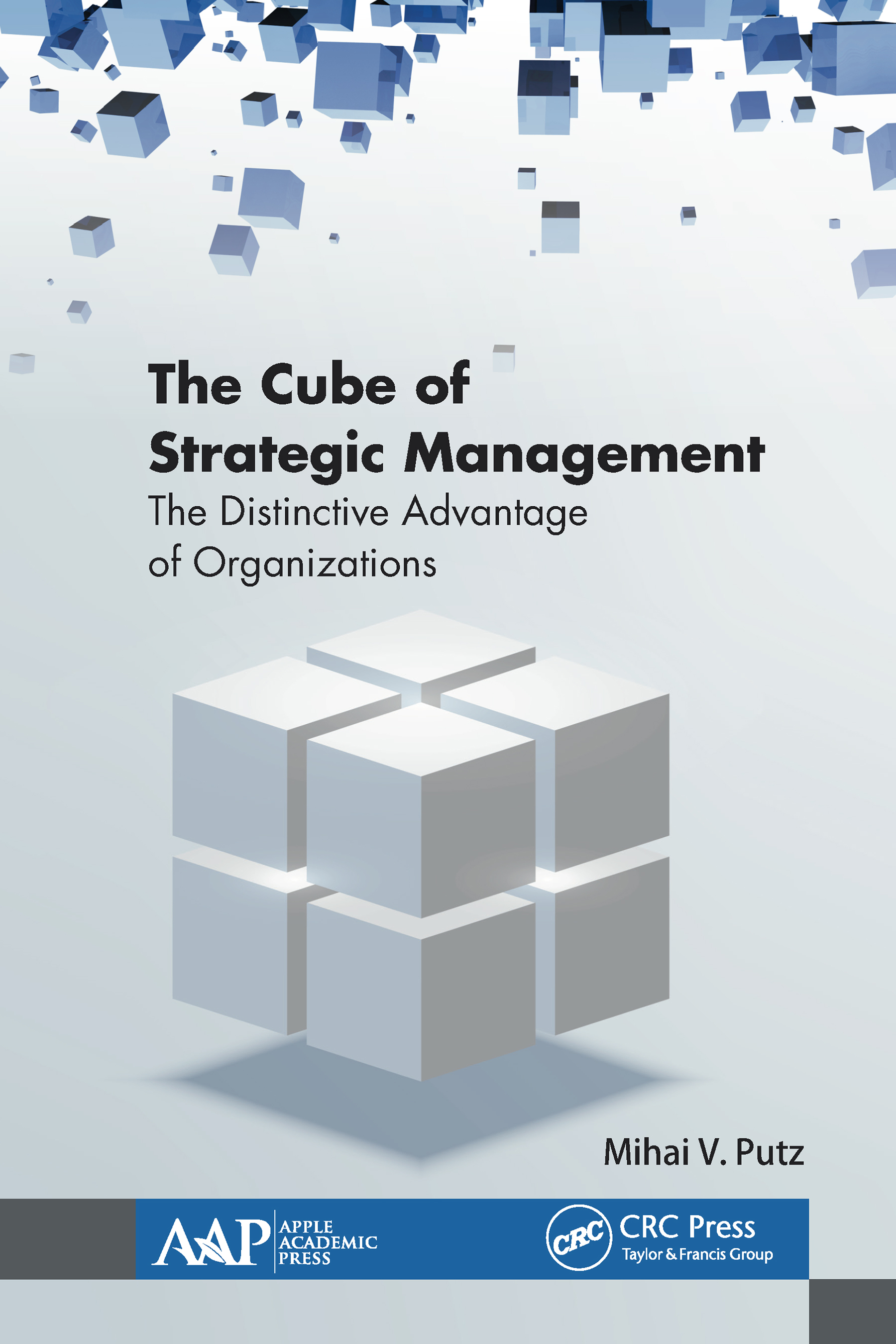 The Cube of Strategic Management: The Distinctive Advantage of Organizations book cover