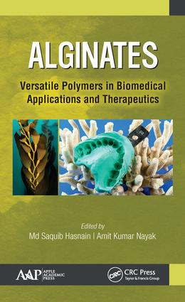 Alginates: Versatile Polymers in Biomedical Applications and Therapeutics, 1st Edition (Hardback) book cover