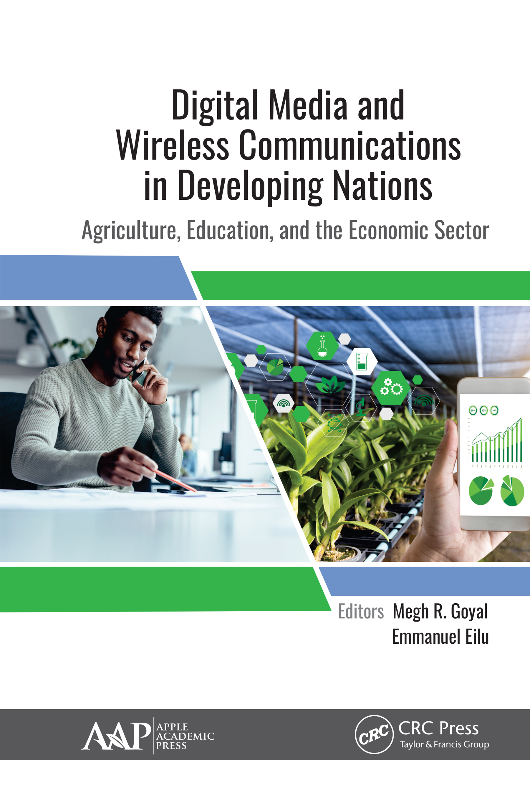 Digital Media and Wireless Communication in Developing Nations: Agriculture, Education, and the Economic Sector book cover