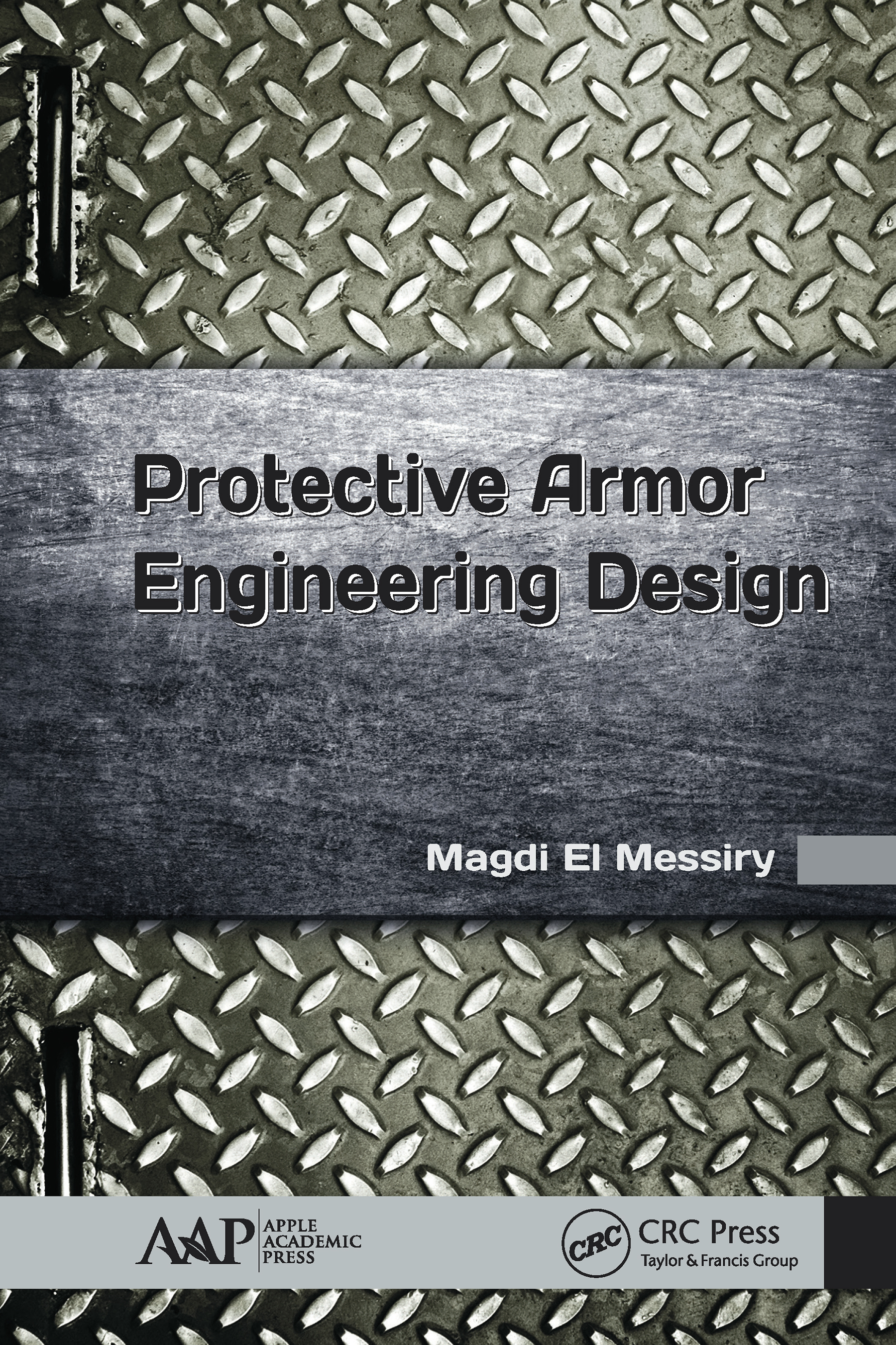 Protective Armor Engineering Design book cover