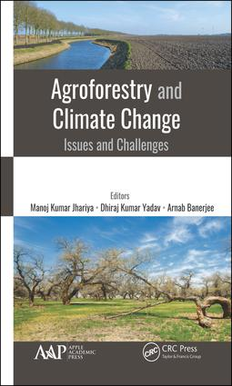 Agroforestry and Climate Change: Issues and Challenges, 1st Edition (Hardback) book cover