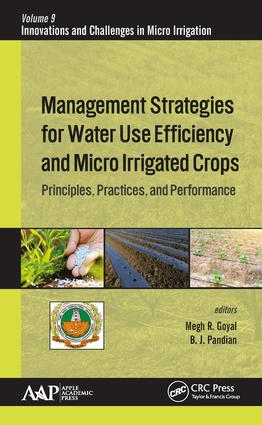 Management Strategies for Water Use Efficiency and Micro Irrigated Crops: Principles, Practices, and Performance, 1st Edition (Hardback) book cover