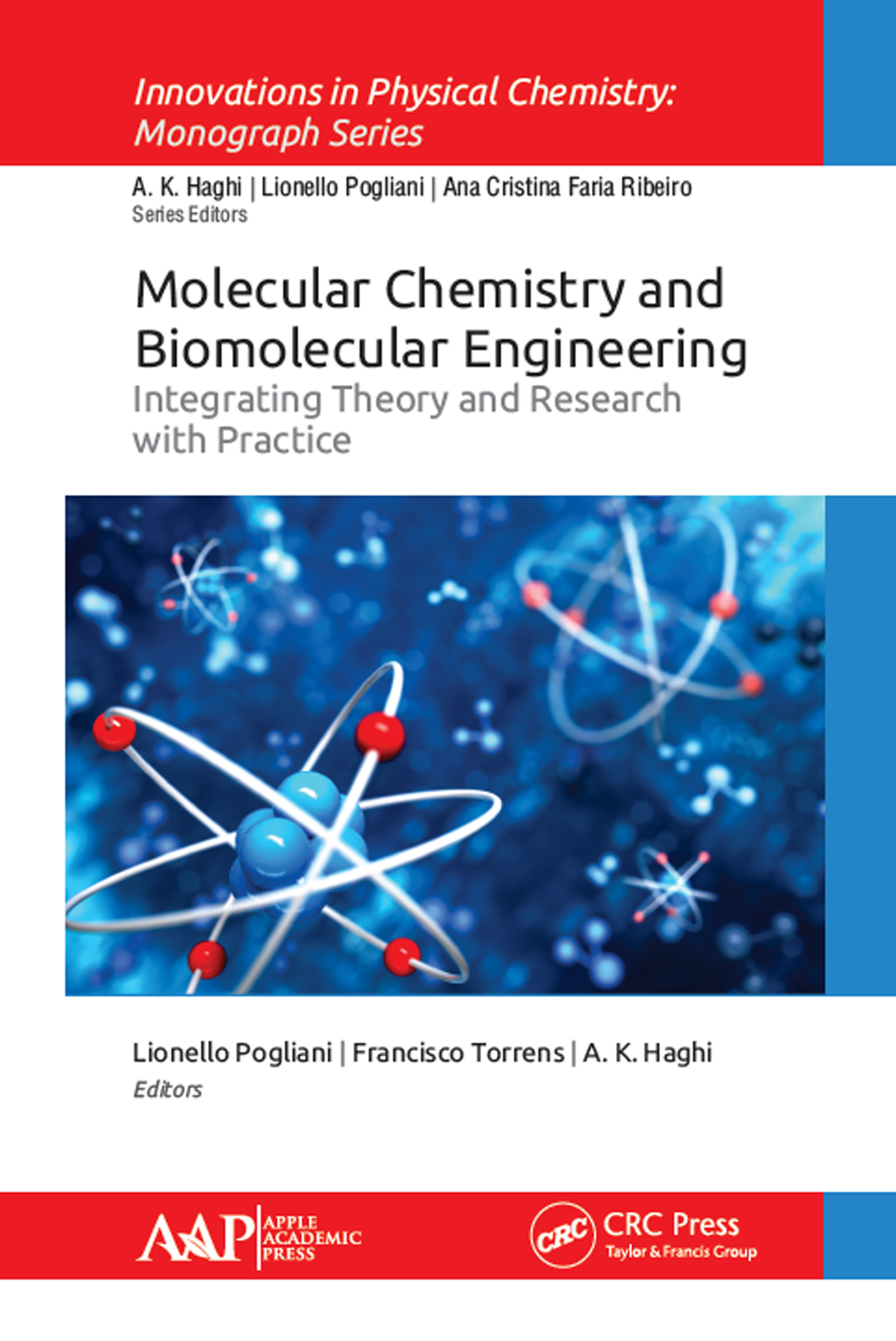 Molecular Chemistry and Biomolecular Engineering: Integrating Theory and Research with Practice, 1st Edition (Hardback) book cover