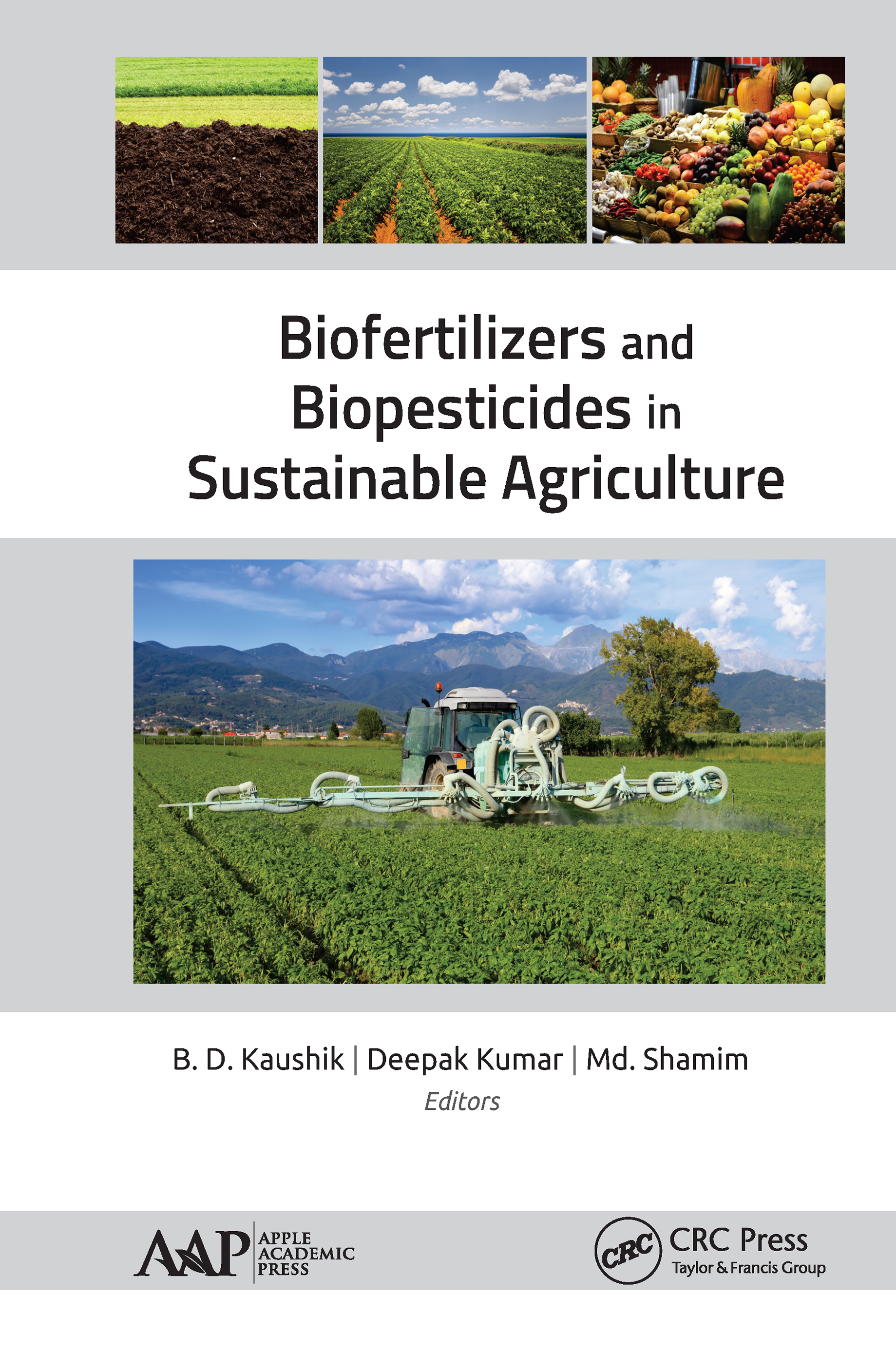 Biofertilizers and Biopesticides in Sustainable Agriculture book cover