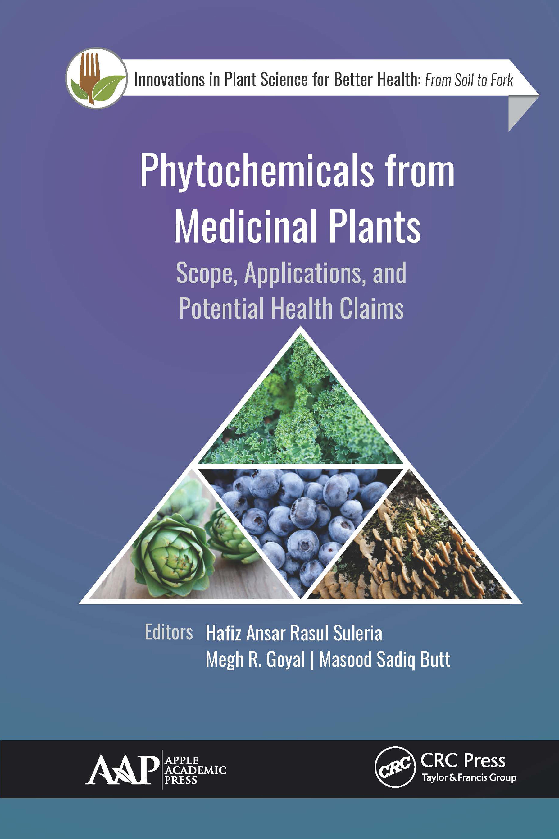 Phytochemicals from Medicinal Plants: Scope, Applications, and Potential Health Claims book cover