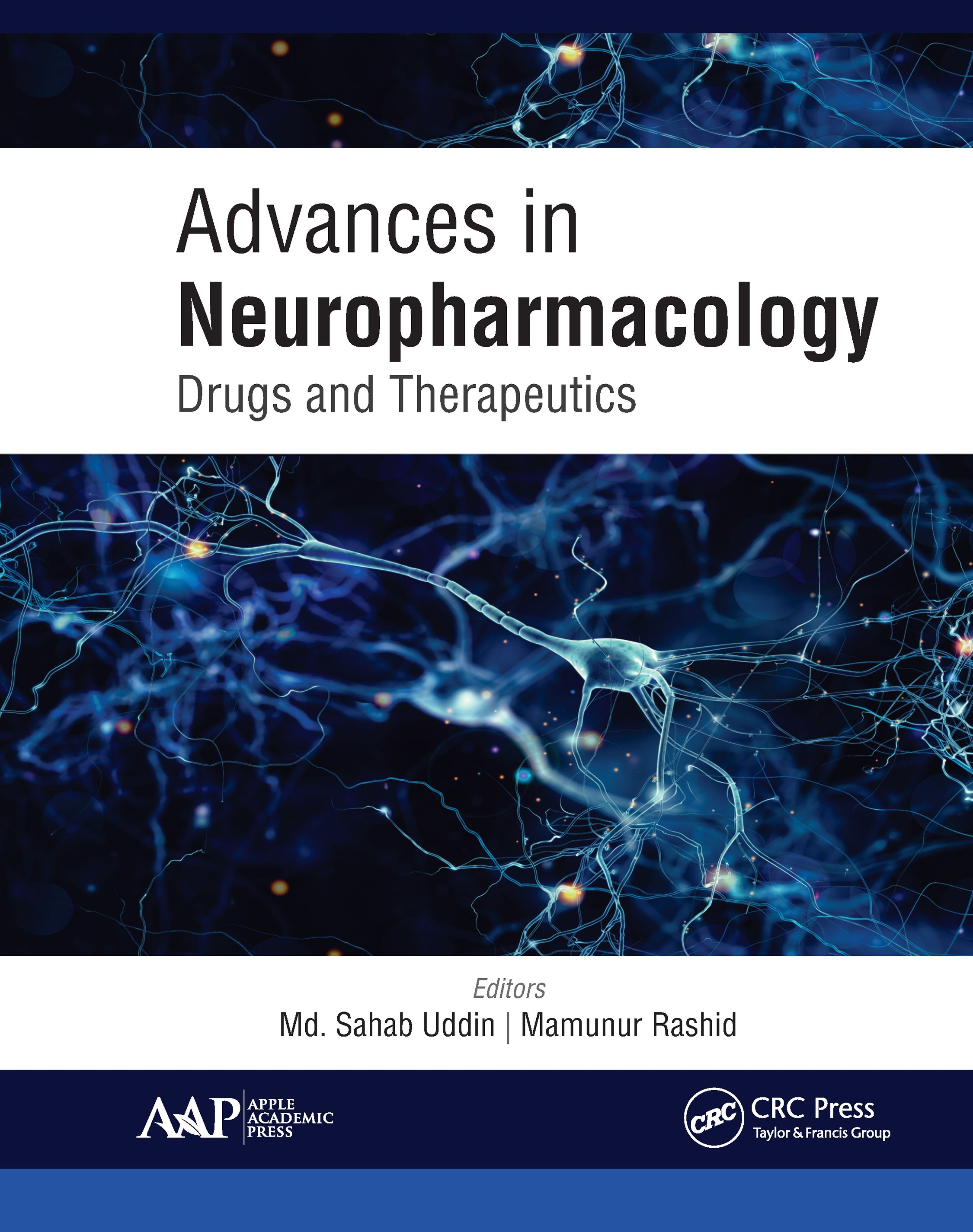 Advances in Neuropharmacology: Drugs and Therapeutics, 1st Edition (Hardback) book cover