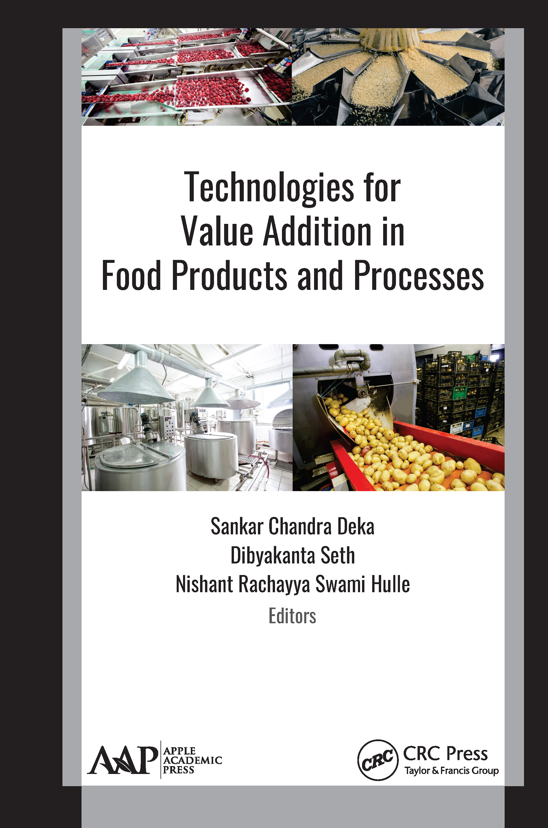 Technologies for Value Addition in Food Products and Processes book cover