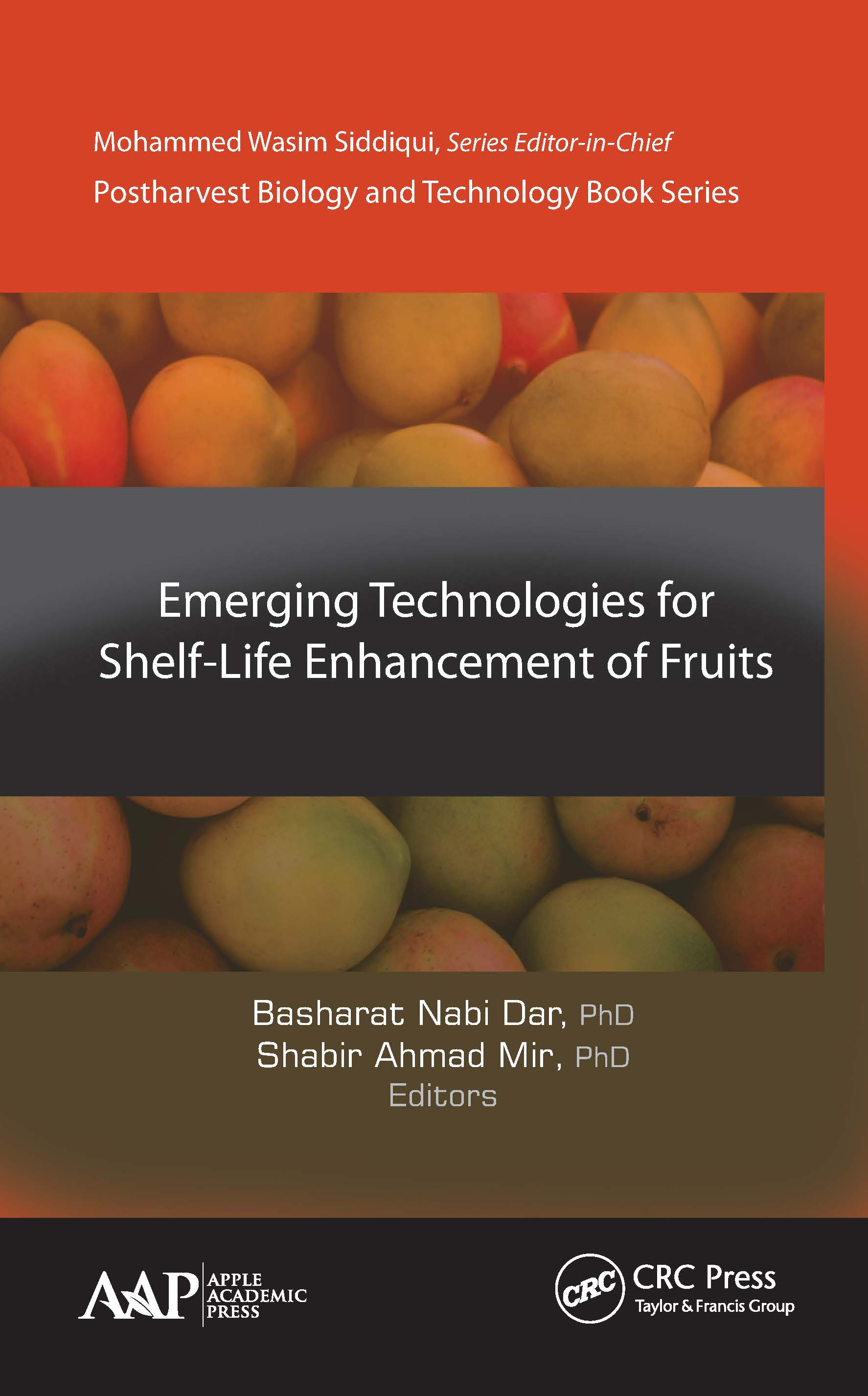 Emerging Technologies for Shelf-Life Enhancement of Fruits: 1st Edition (Hardback) book cover