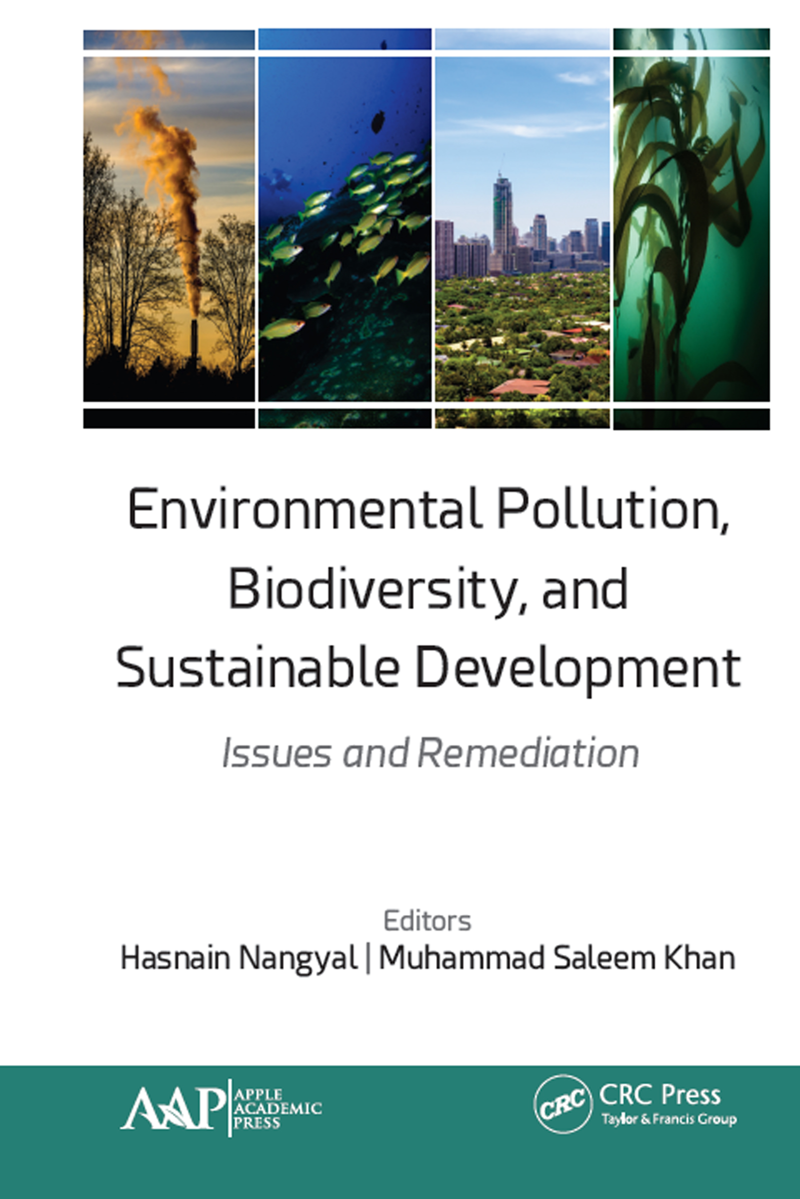 Environmental Pollution, Biodiversity, and Sustainable Development: Issues and Remediation book cover