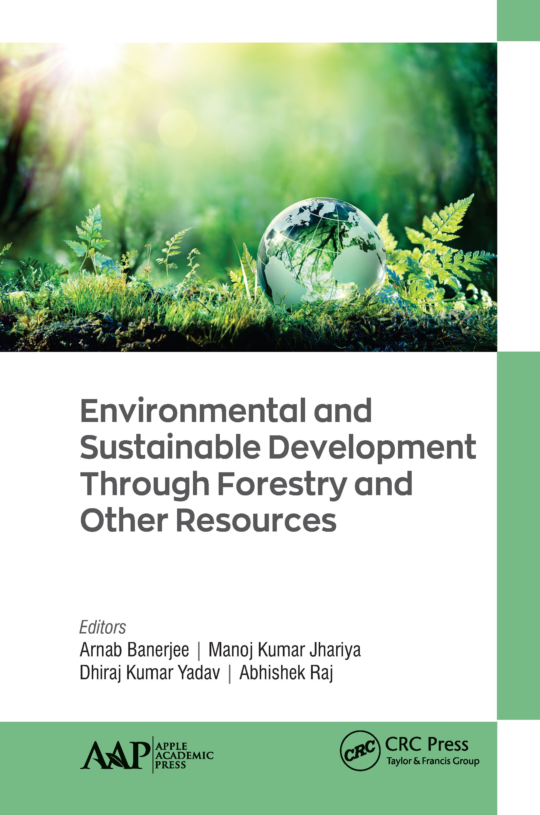 Environmental and Sustainable Development Through Forestry and Other Resources book cover