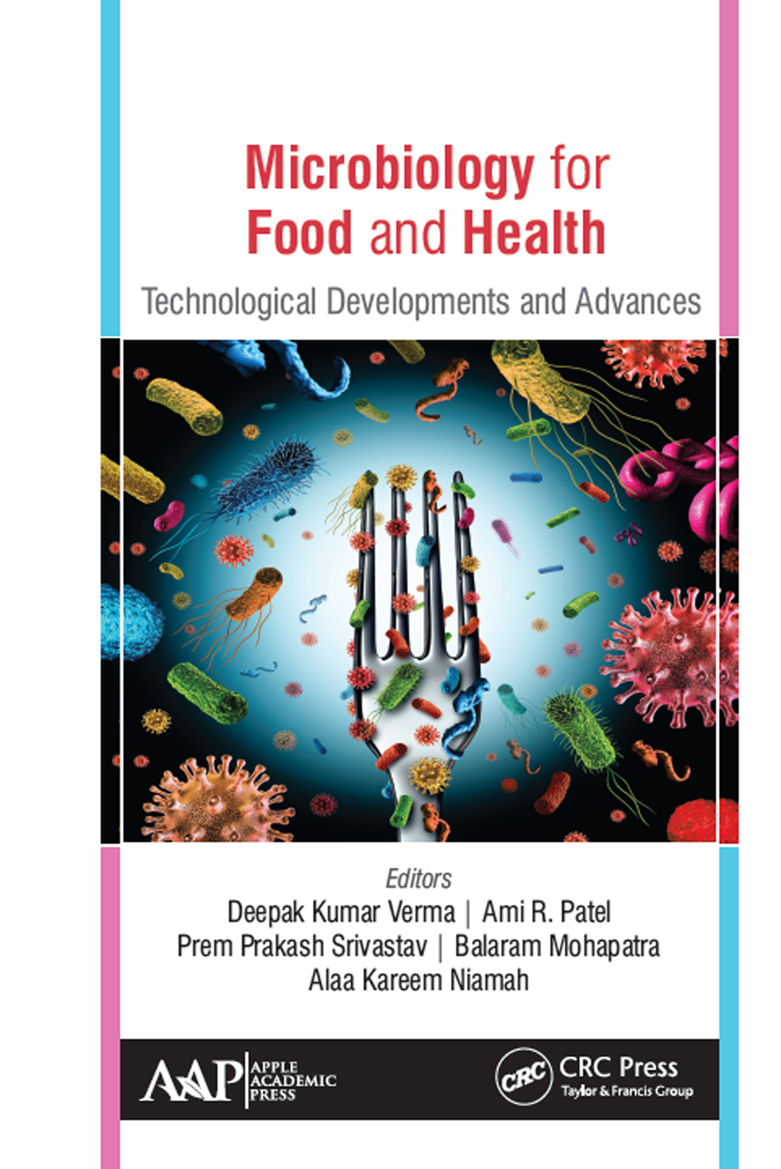 Microbiology for Food and Health: Technological Developments and Advances, 1st Edition (Hardback) book cover