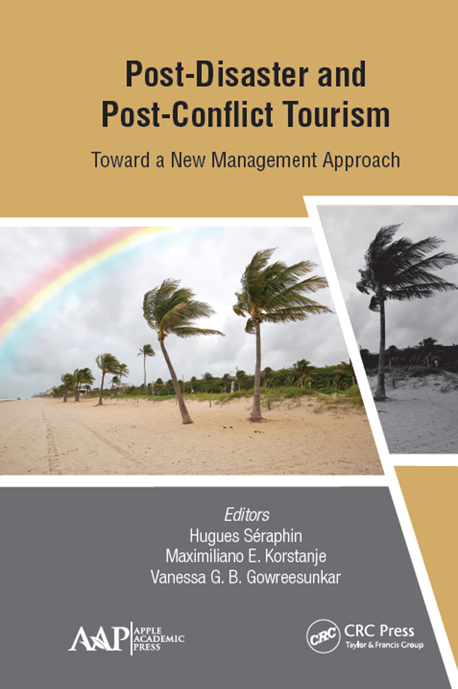 Post-Disaster and Post-Conflict Tourism: Toward a New Management Approach book cover