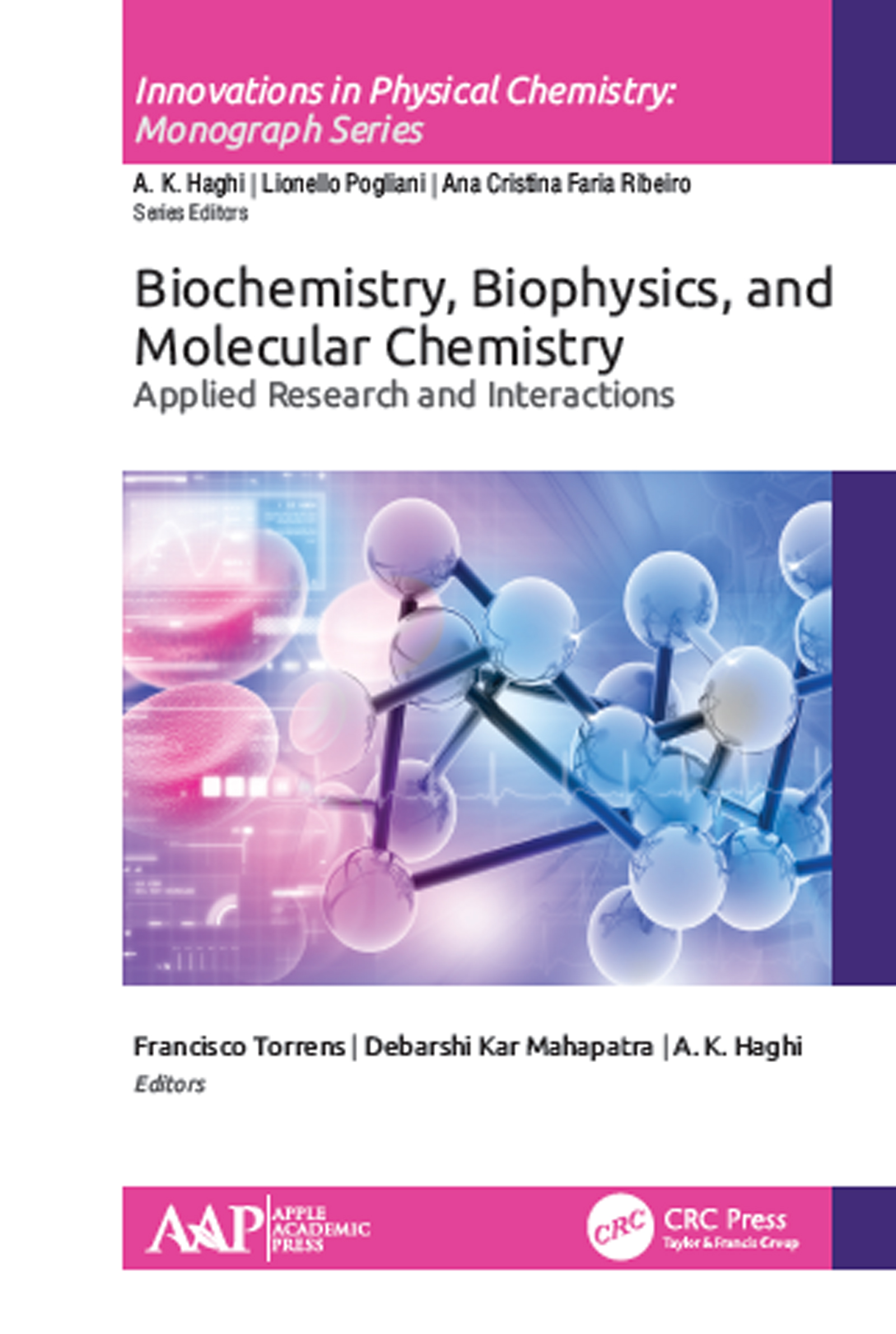 Biochemistry, Biophysics, and Molecular Chemistry: Applied Research and Interactions book cover