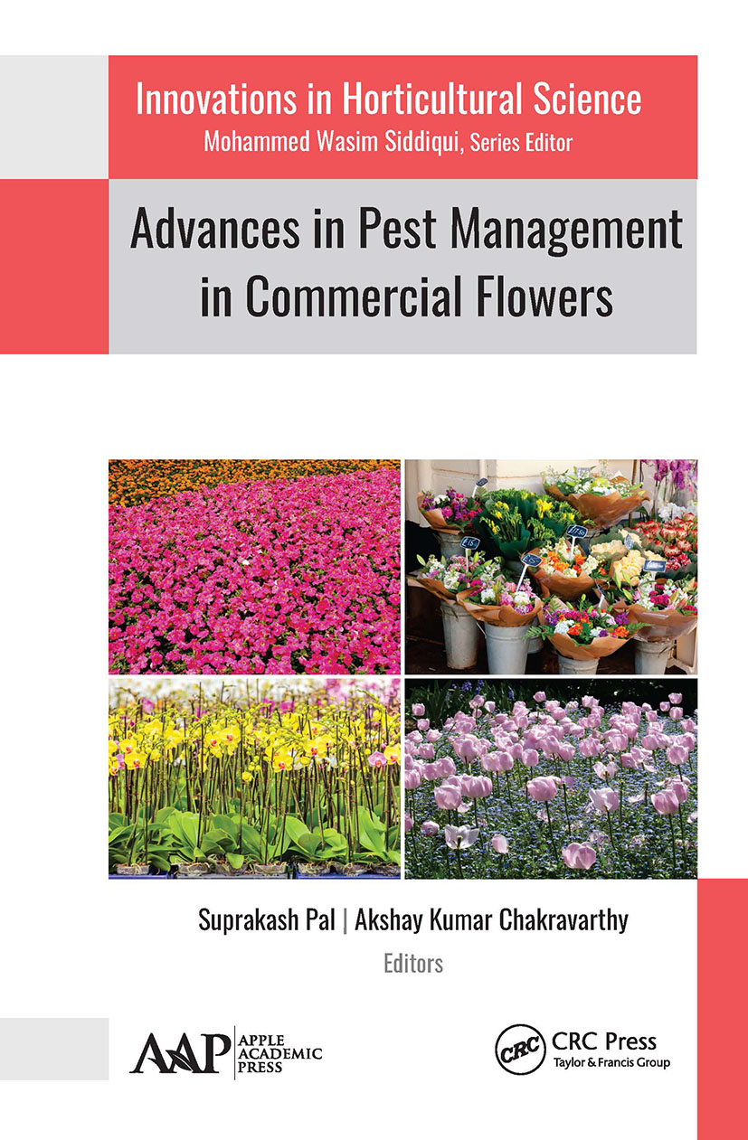 Advances in Pest Management in Commercial Flowers: 1st Edition (Hardback) book cover