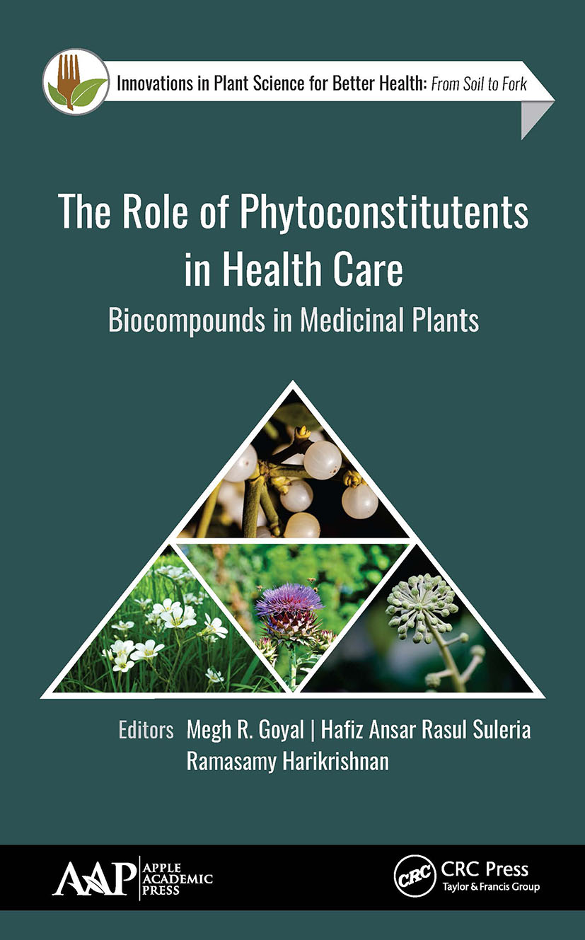 The Role of Phytoconstitutents in Health Care: Biocompounds in Medicinal Plants book cover