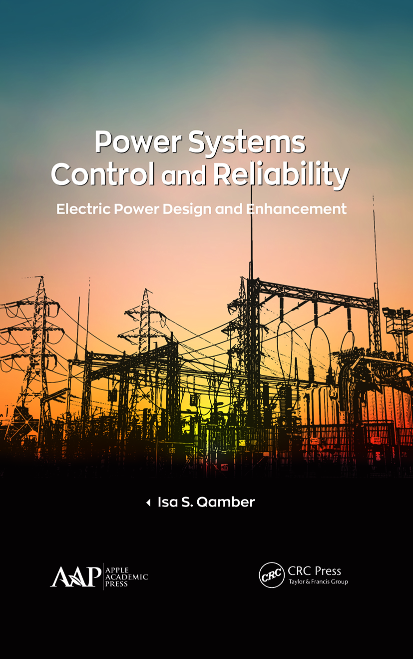 Power Systems Control and Reliability: Electric Power Design and Enhancement book cover