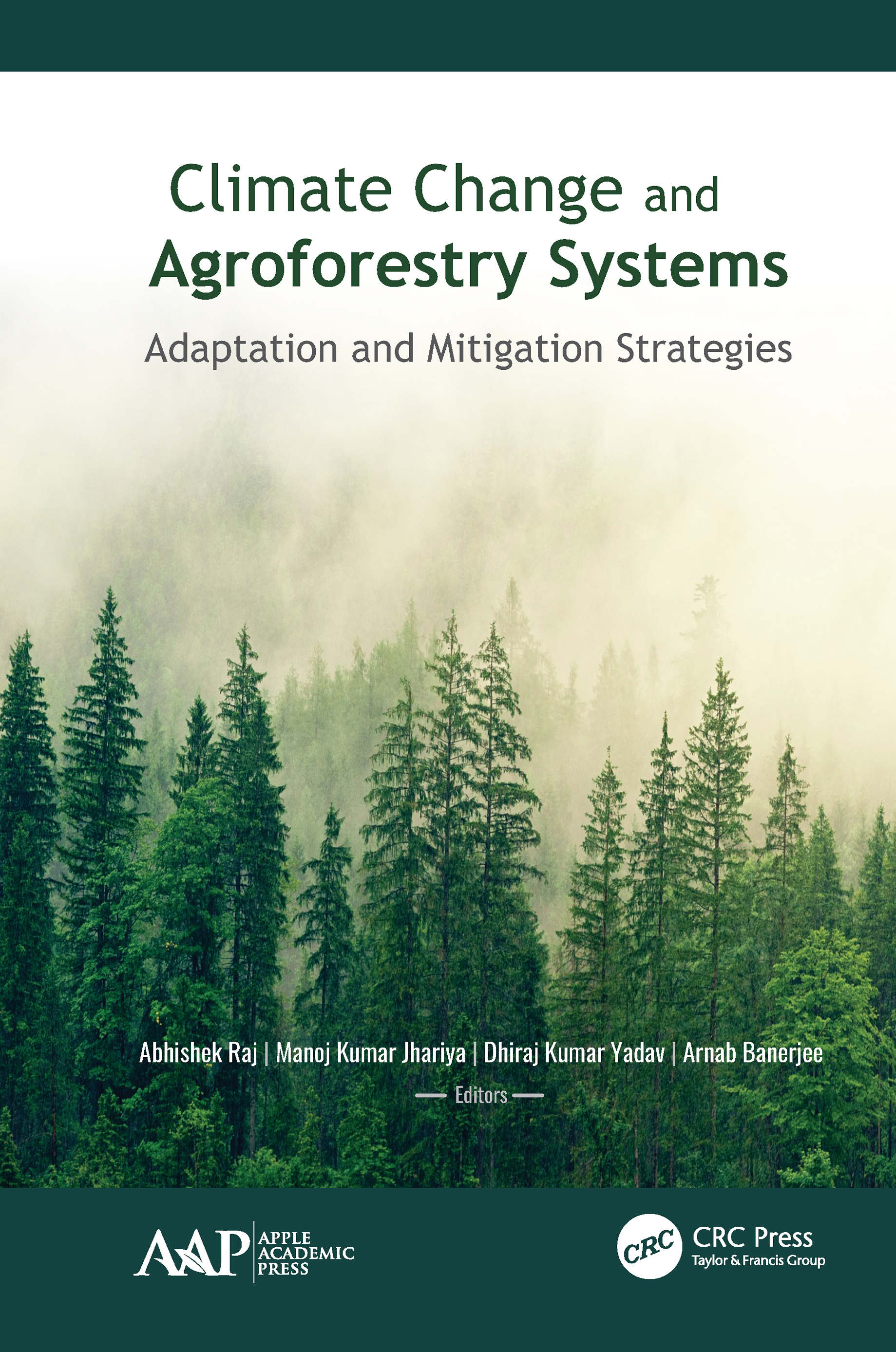 Climate Change and Agroforestry Systems: Adaptation and Mitigation Strategies book cover