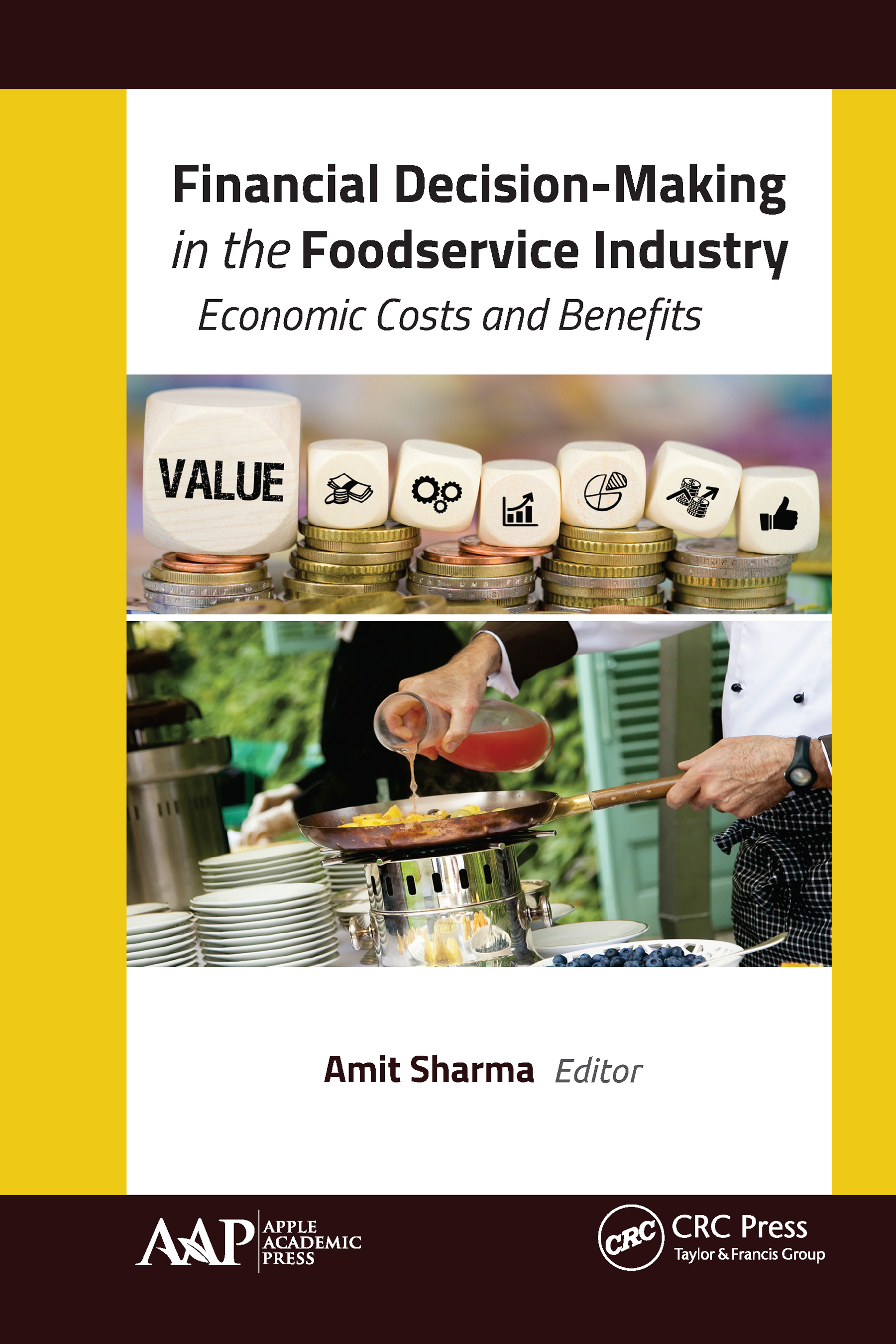 Financial Decision-Making in the Foodservice Industry: Economic Costs and Benefits book cover