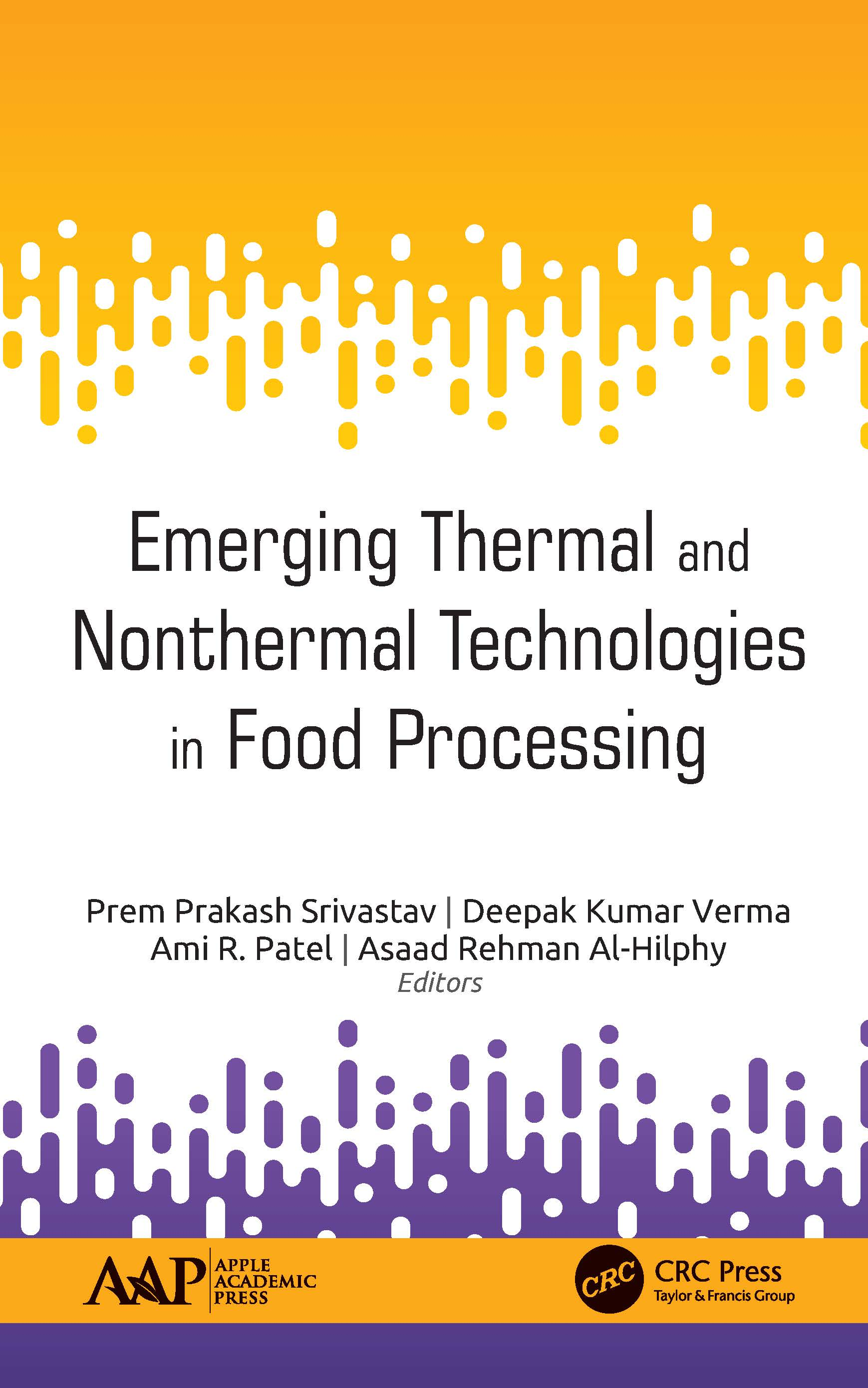 Emerging Thermal and Nonthermal Technologies in Food Processing: 1st Edition (Hardback) book cover