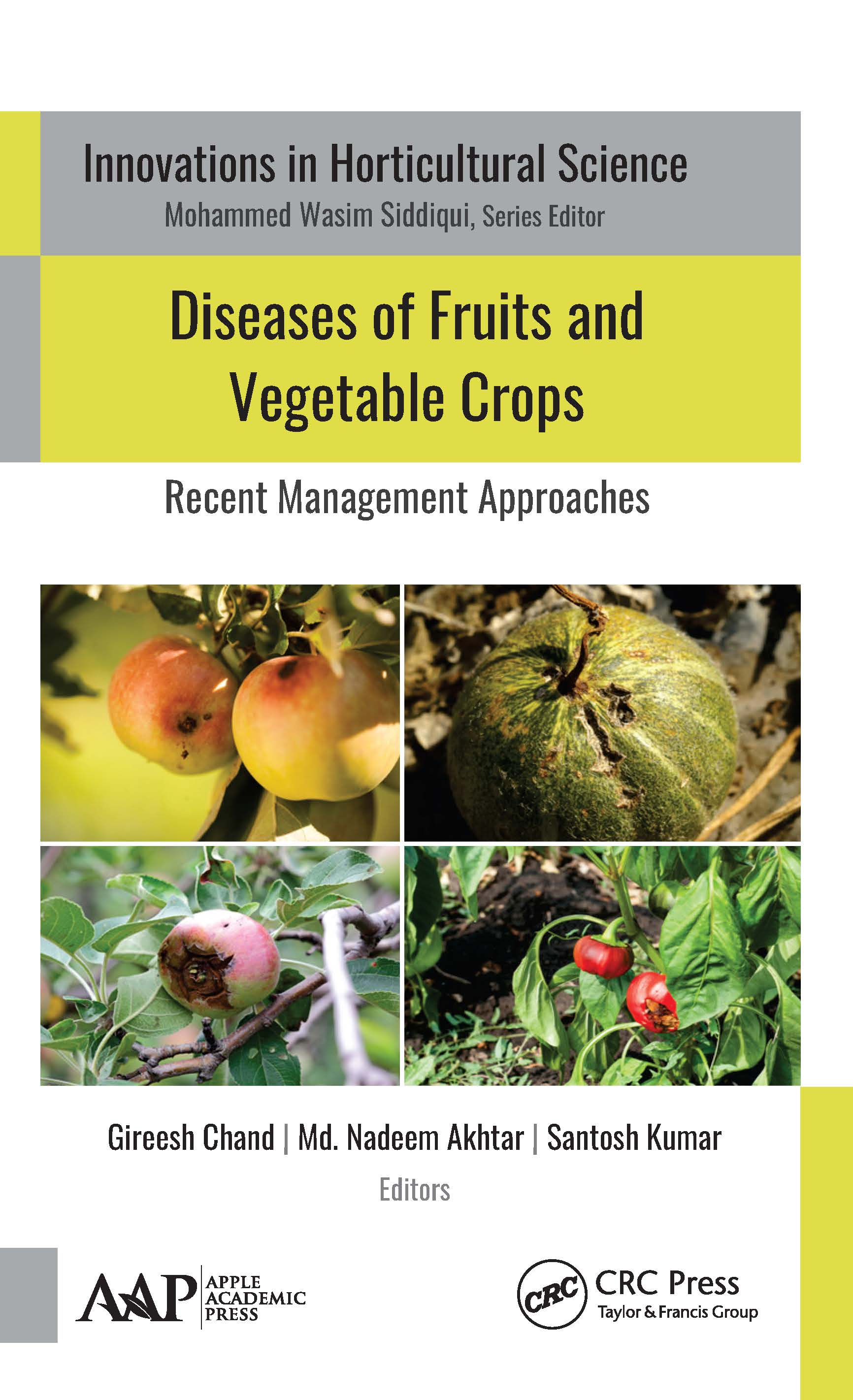 Diseases of Fruits and Vegetable Crops: Recent Management Approaches book cover
