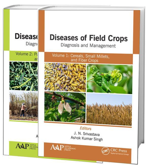 Diseases of Field Crops Diagnosis and Management, 2-Volume Set: Volume 1: Cereals, Small Millets, and Fiber Crops Volume 2: Pulses, Oil Seeds, Narcotics, and Sugar Crops, 1st Edition (Hardback) book cover