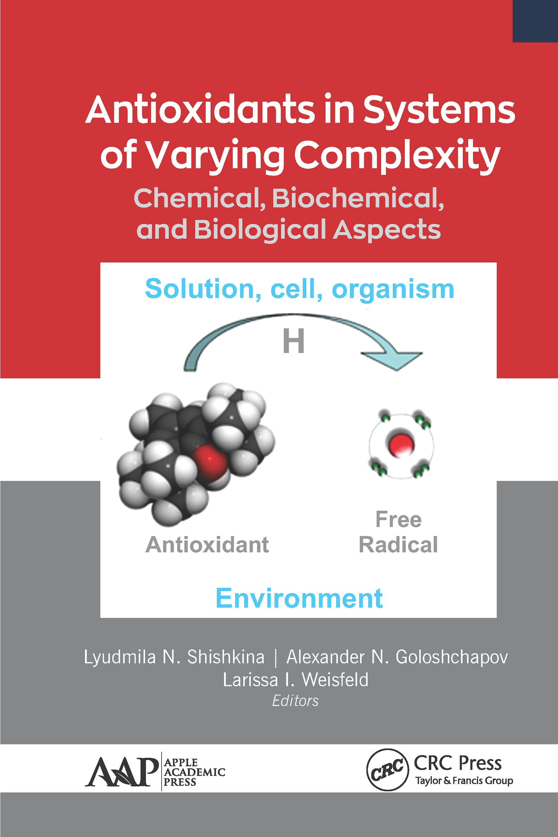 Antioxidants in Systems of Varying Complexity: Chemical, Biochemical, and Biological Aspects, 1st Edition (Hardback) book cover