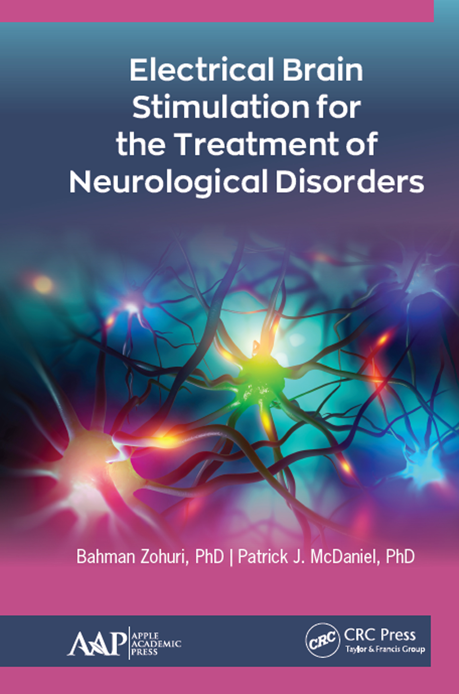 Electrical Brain Stimulation for the Treatment of Neurological Disorders book cover