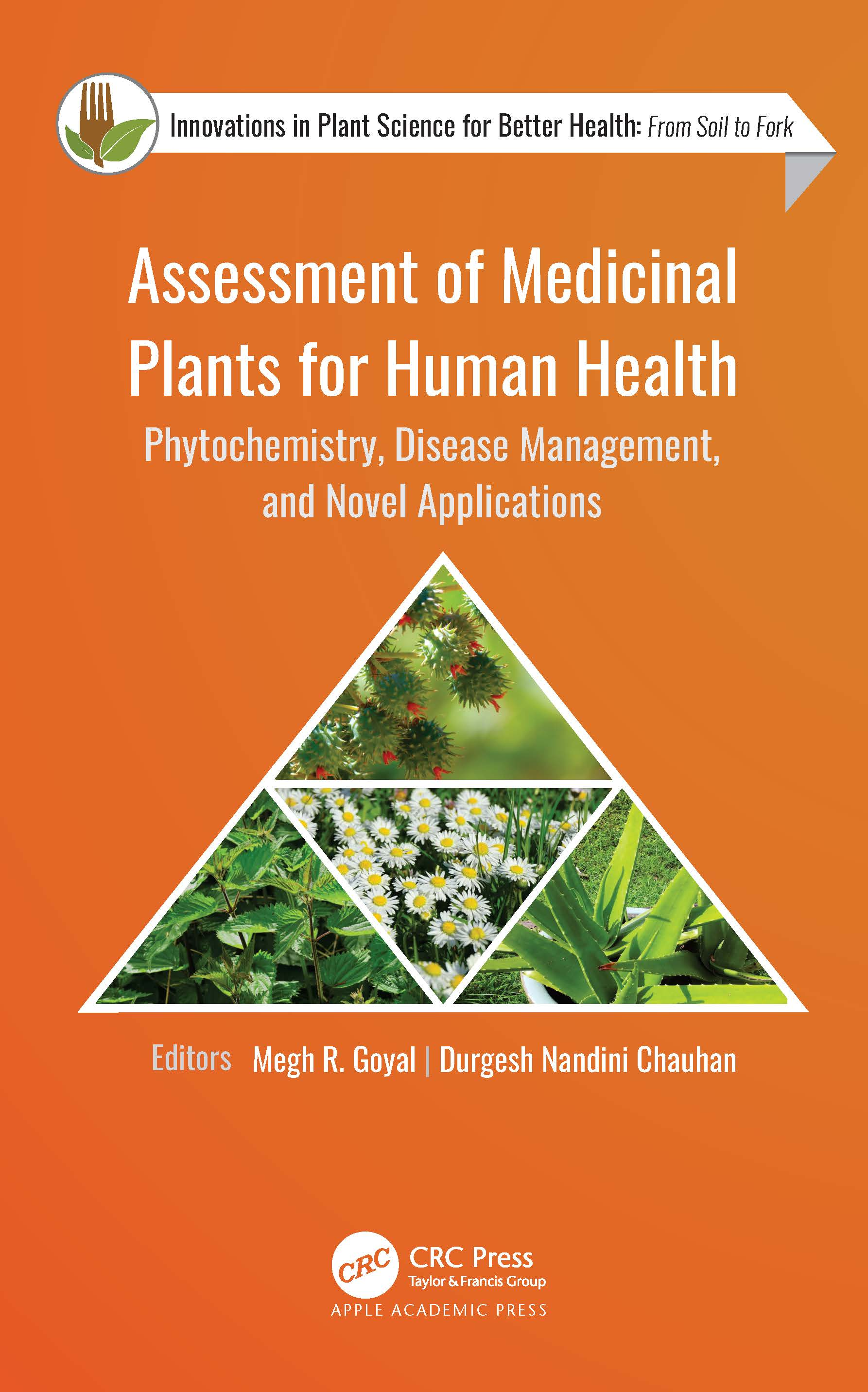 Assessment of Medicinal Plants for Human Health: Phytochemistry, Disease Management, and Novel Applications book cover