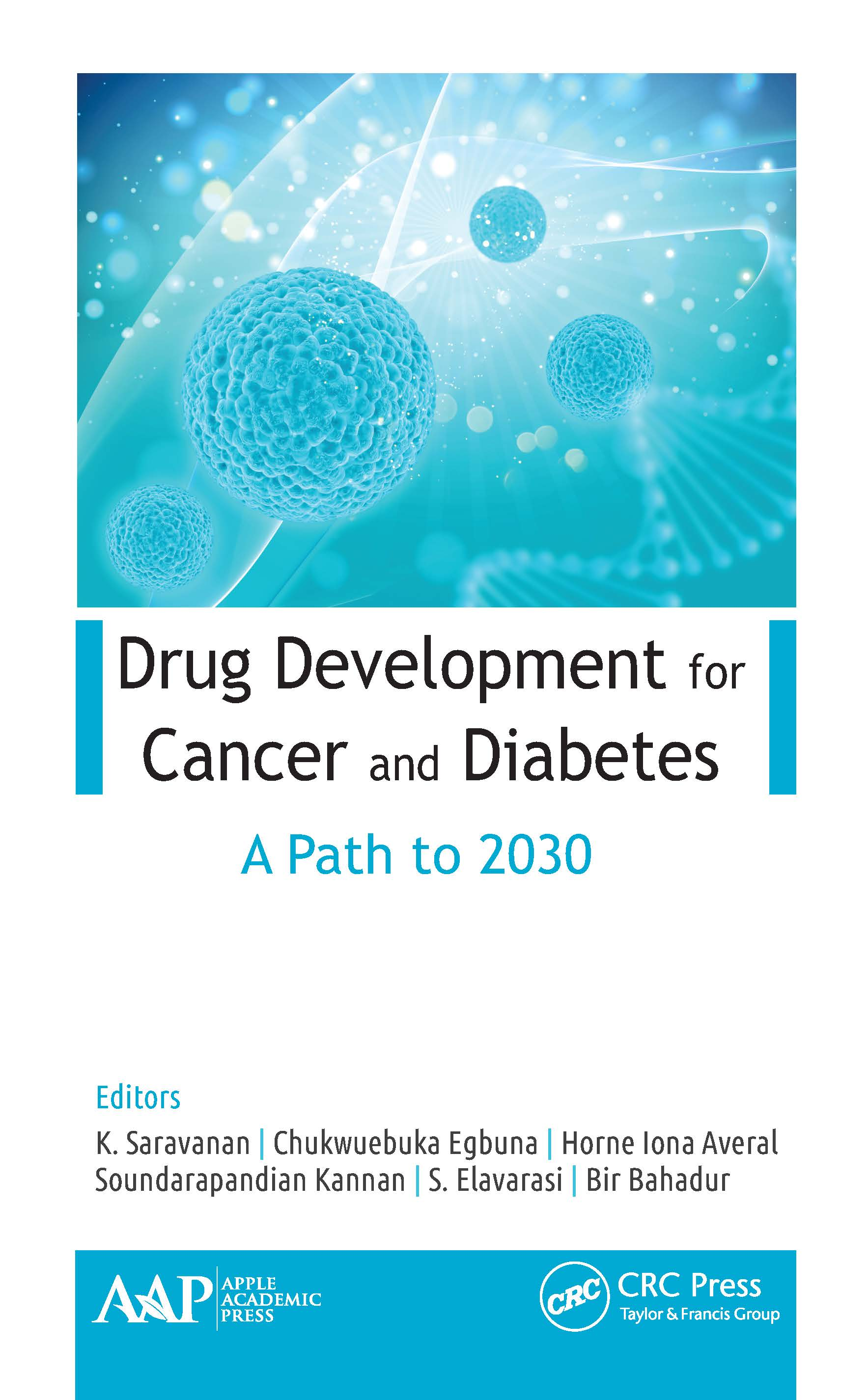 Drug Development for Cancer and Diabetes: A Path to 2025, 1st Edition (Hardback) book cover