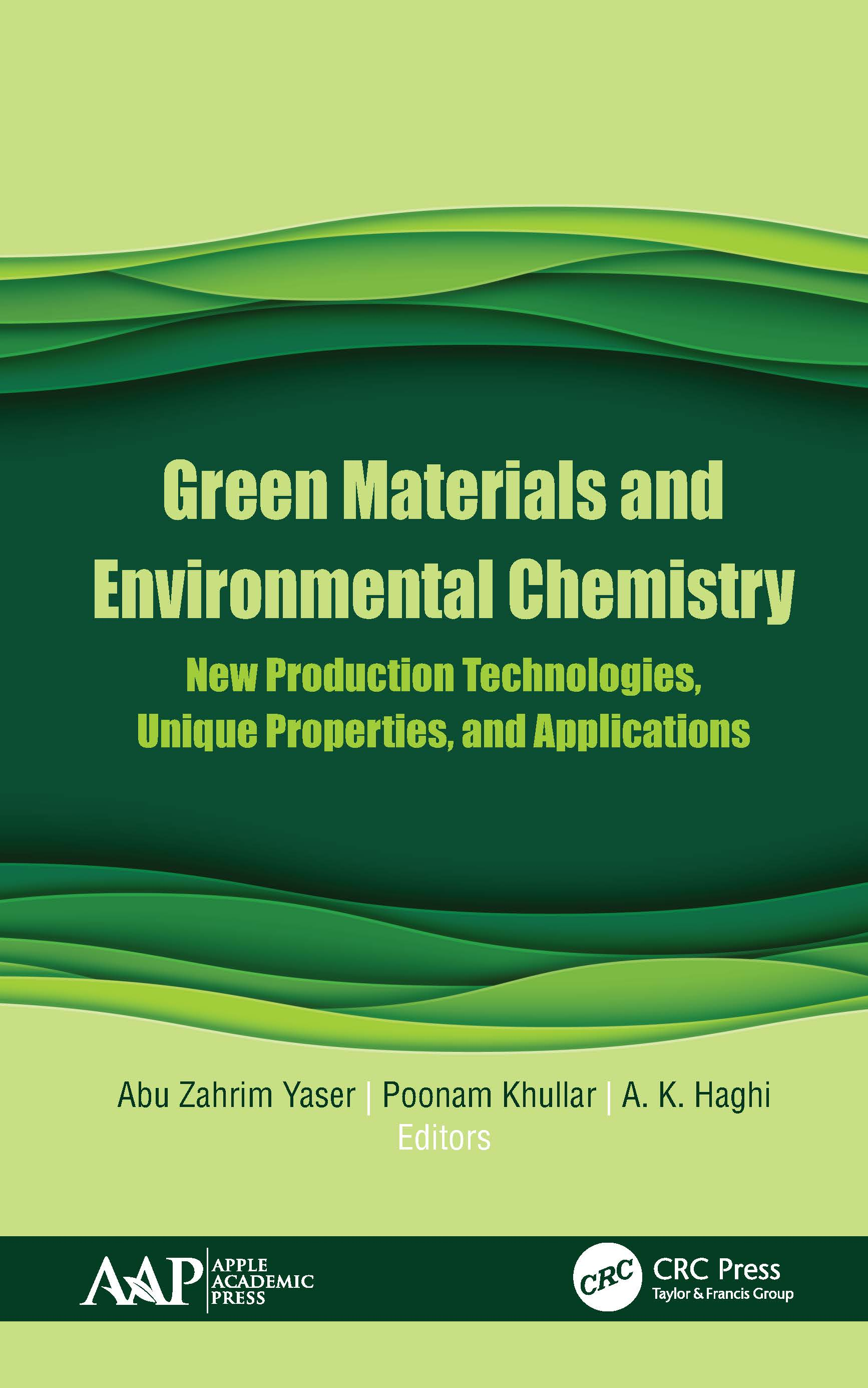 Green Materials and Environmental Chemistry: New Production Technologies, Unique Properties, and Applications book cover