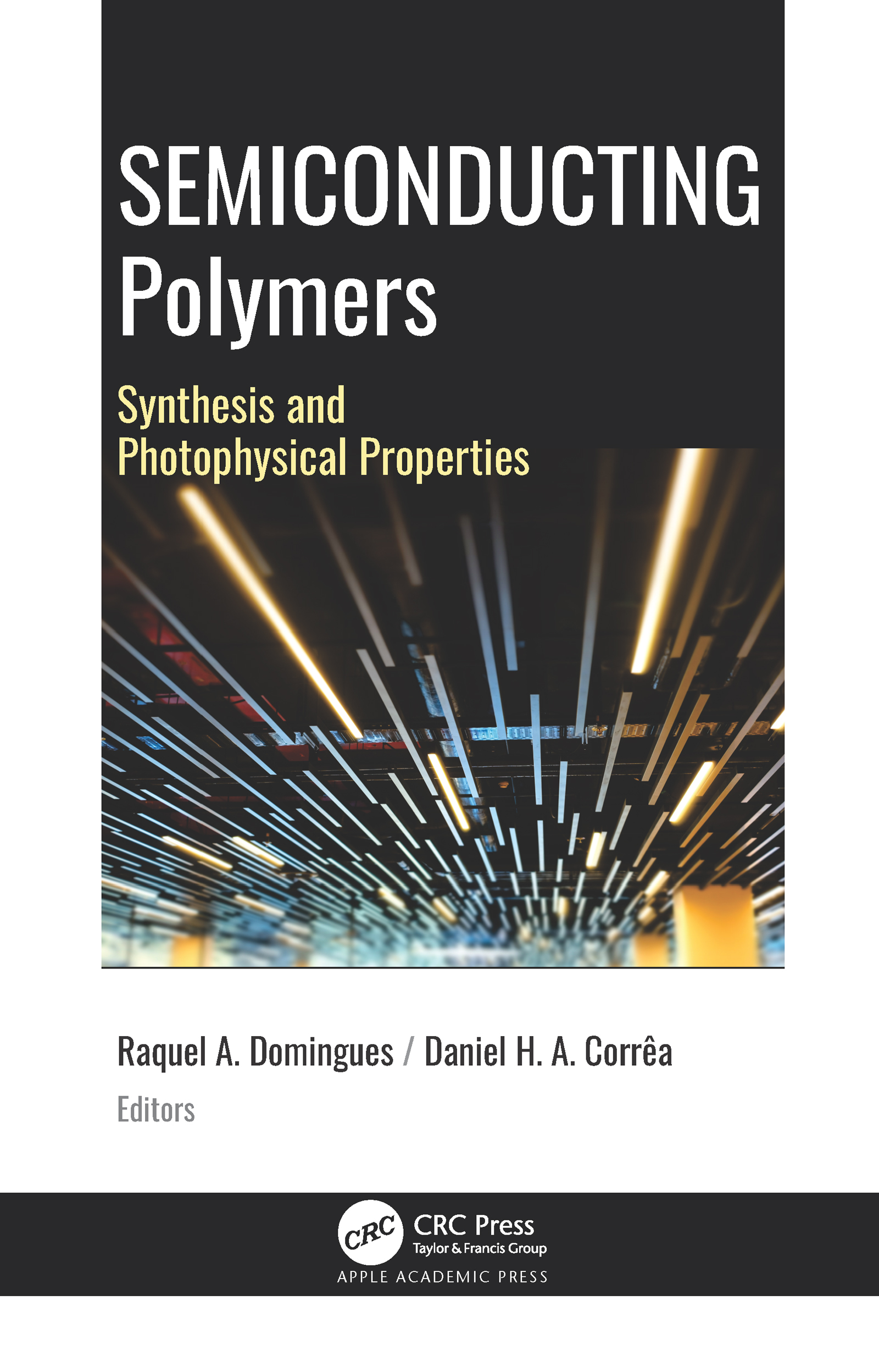 Semiconducting Polymers: Synthesis and Photophysics Properties book cover