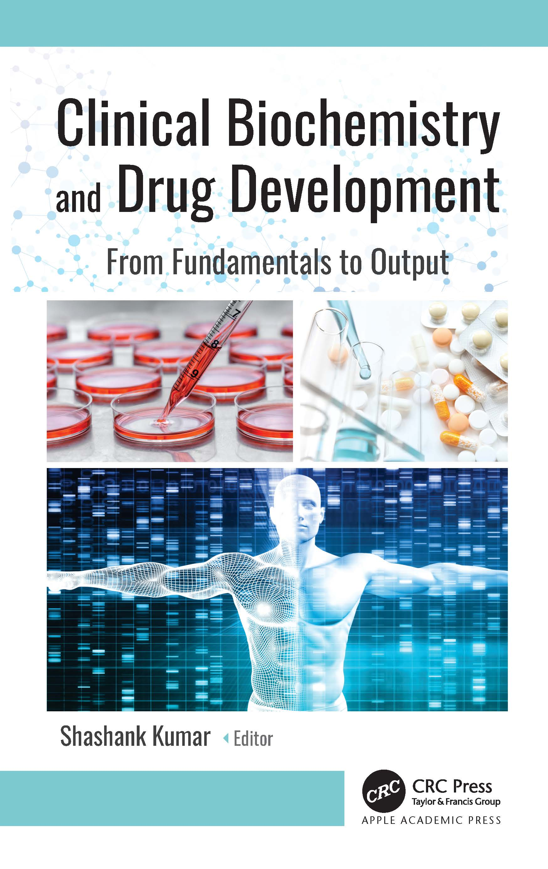 Clinical Biochemistry and Drug Development: From Fundamentals to Output book cover