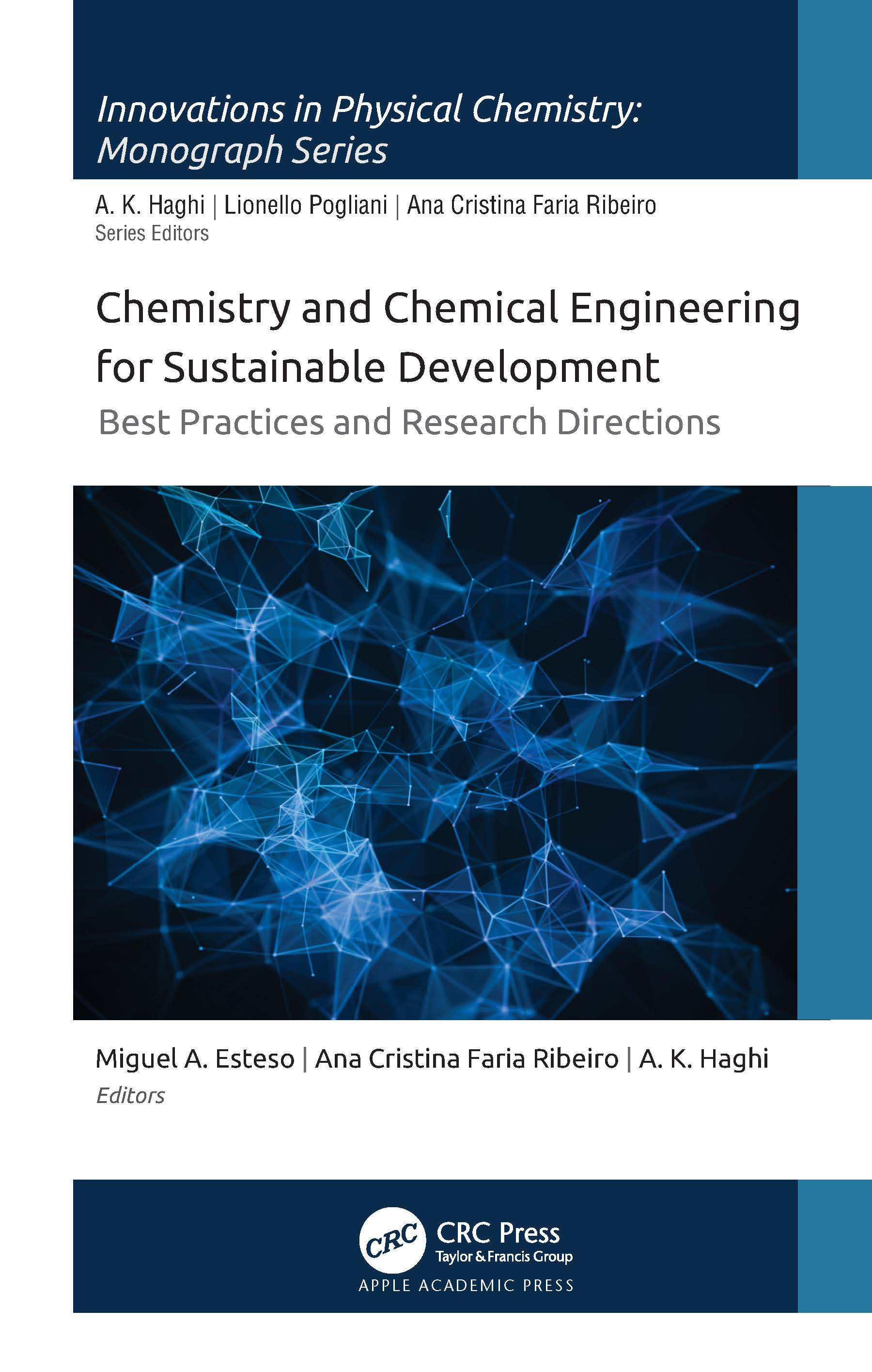 Chemistry and Chemical Engineering for Sustainable Development: Best Practices and Research Directions, 1st Edition (Hardback) book cover
