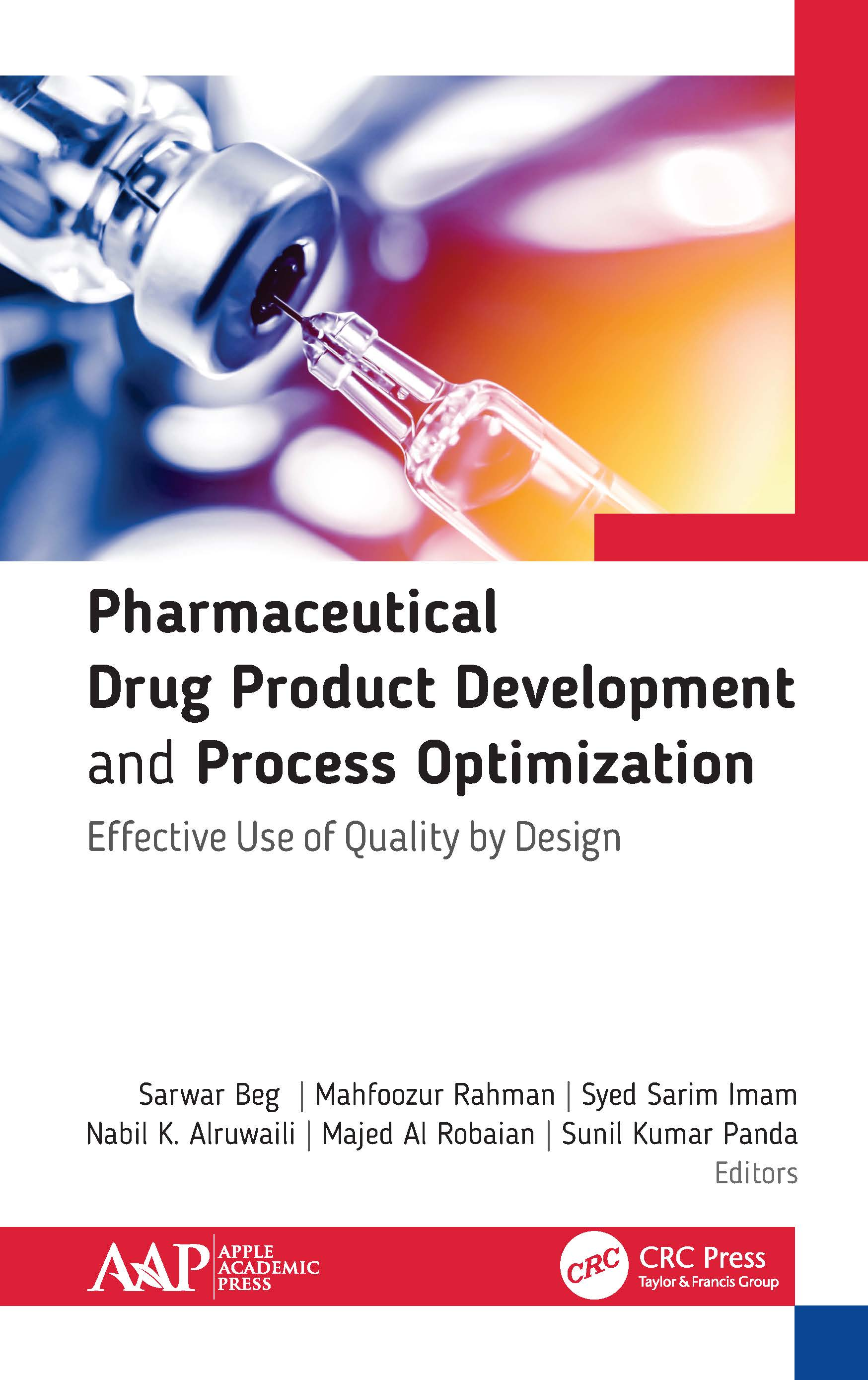 Pharmaceutical Drug Product Development and Process Optimization: Effective Use of Quality by Design, 1st Edition (Hardback) book cover
