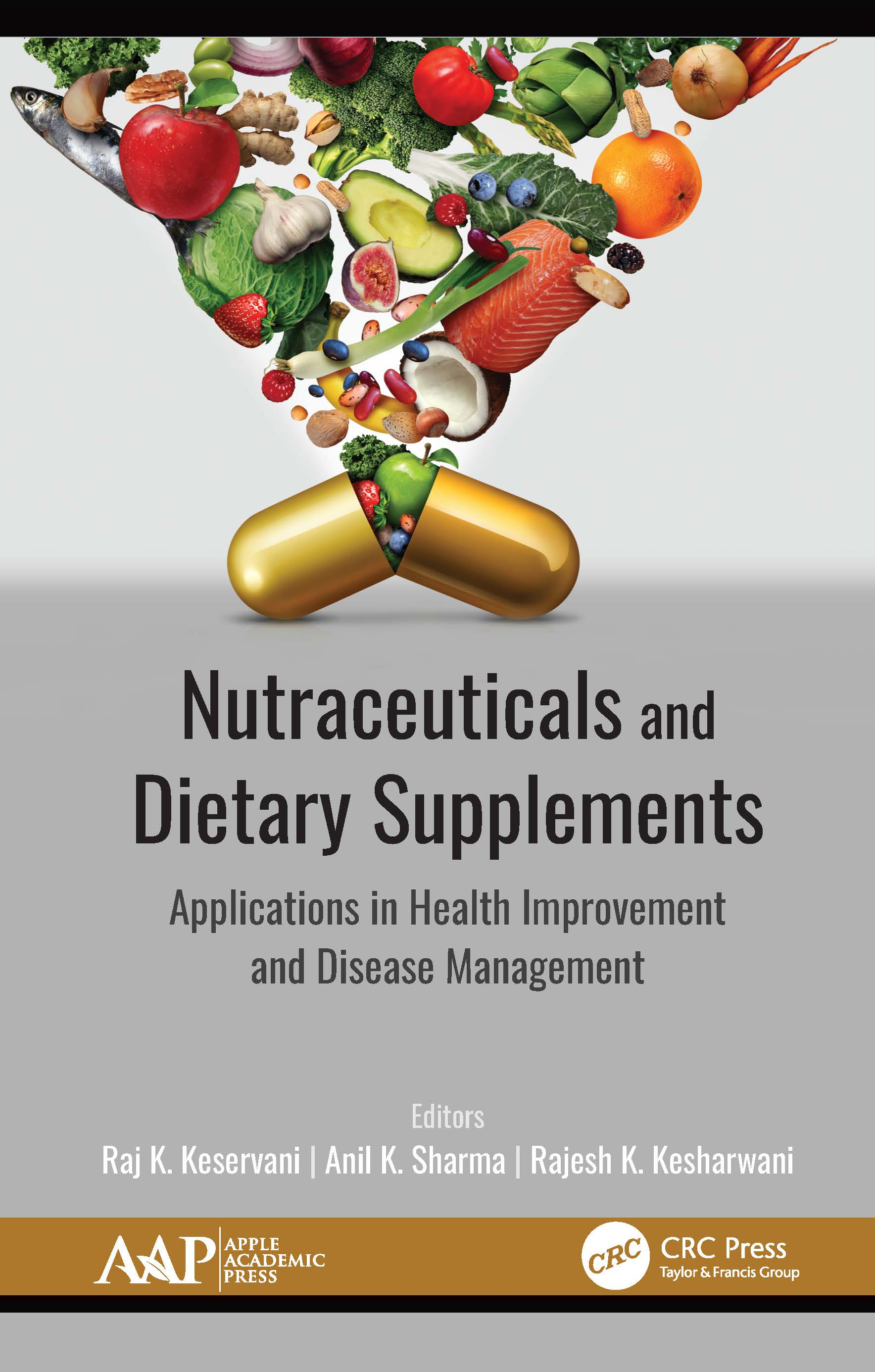 Nutraceuticals and Dietary Supplements: Applications in Health Improvement and Disease Management book cover
