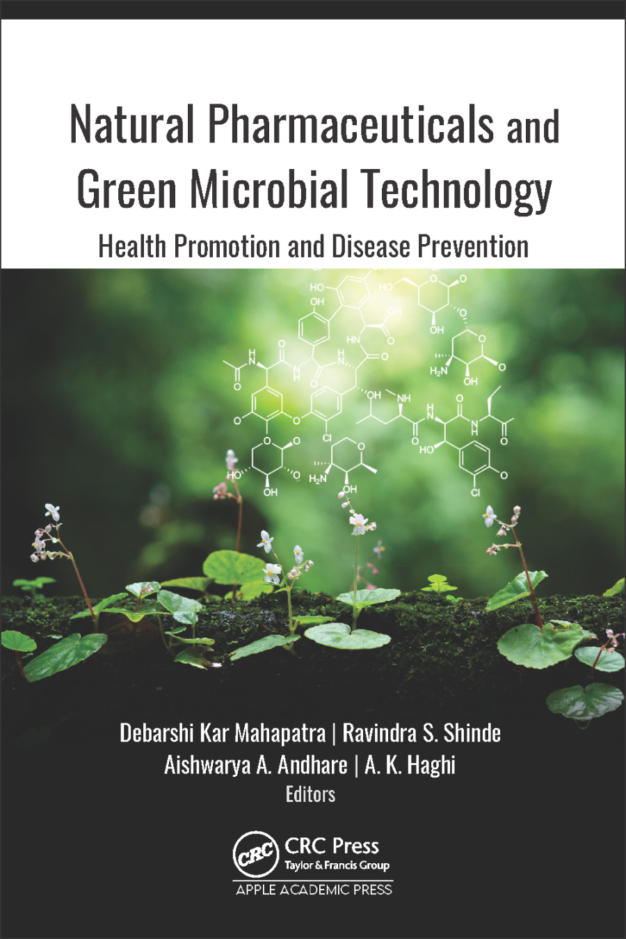 Natural Pharmaceuticals and Green Microbial Technology: Health Promotion and Disease Prevention book cover