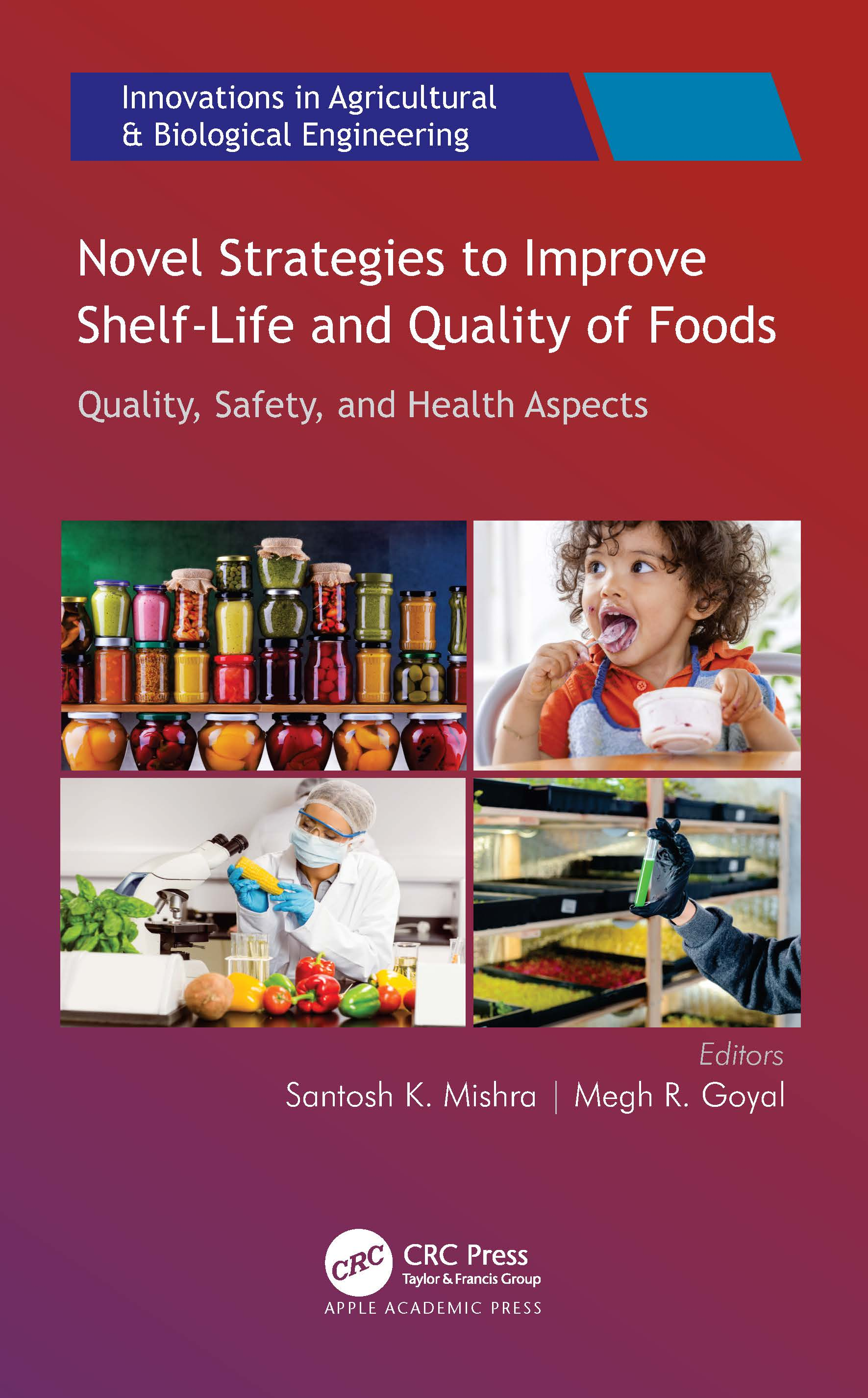 Novel Strategies to Improve Shelf-Life and Quality of Foods book cover
