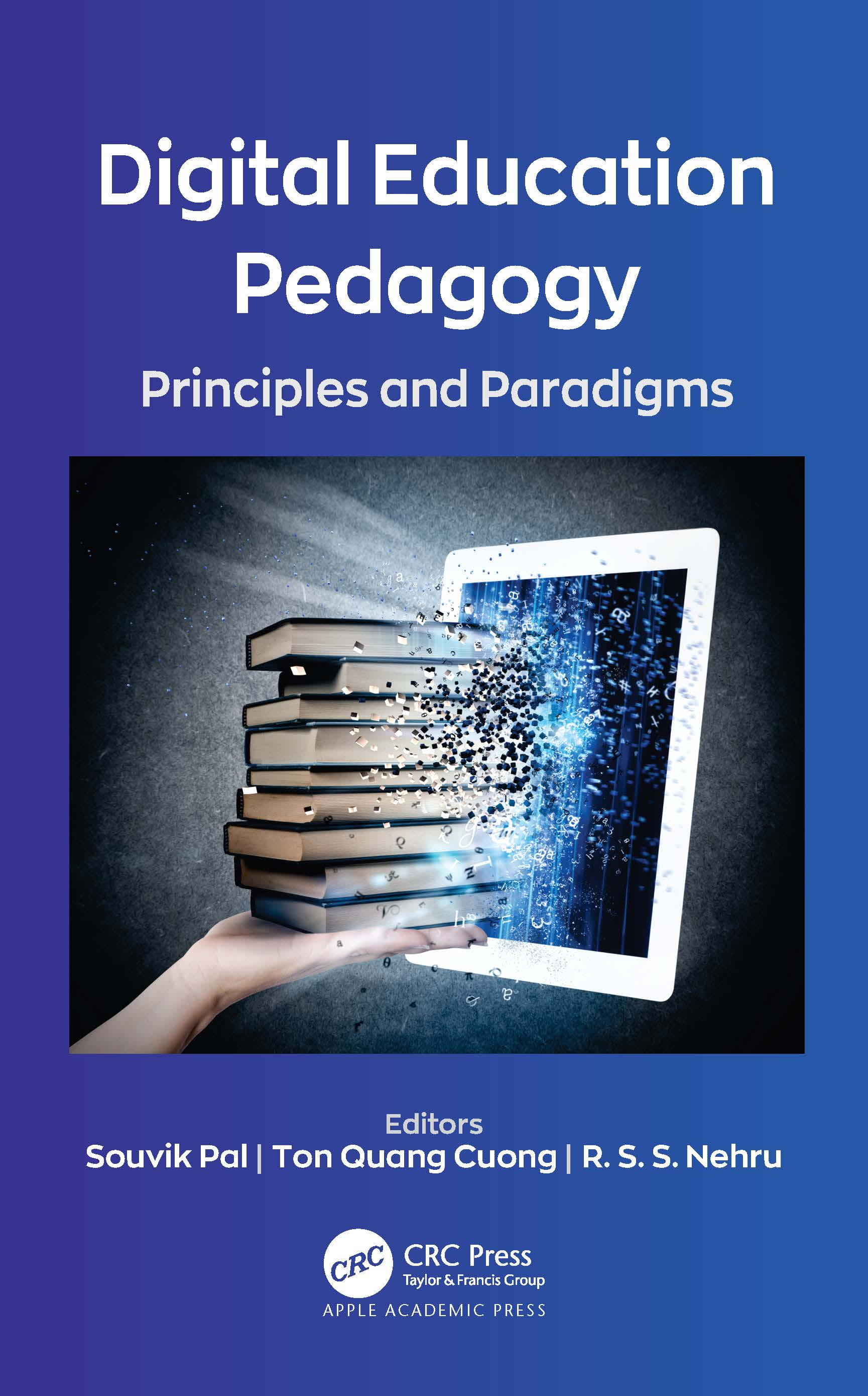 Digital Education Pedagogy: Principles and Paradigms book cover